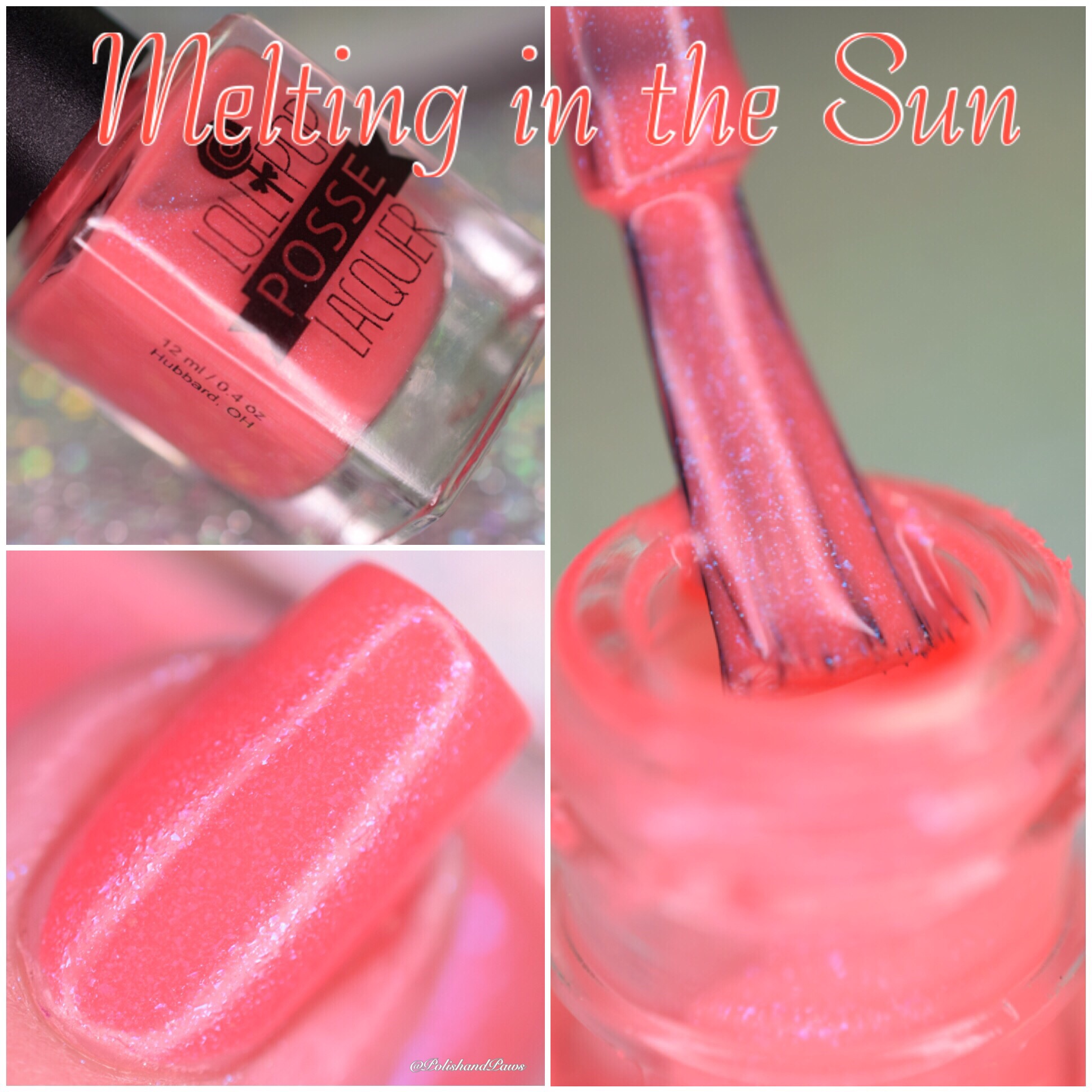 Lollipop Posse Lacquer Melting in the Sun