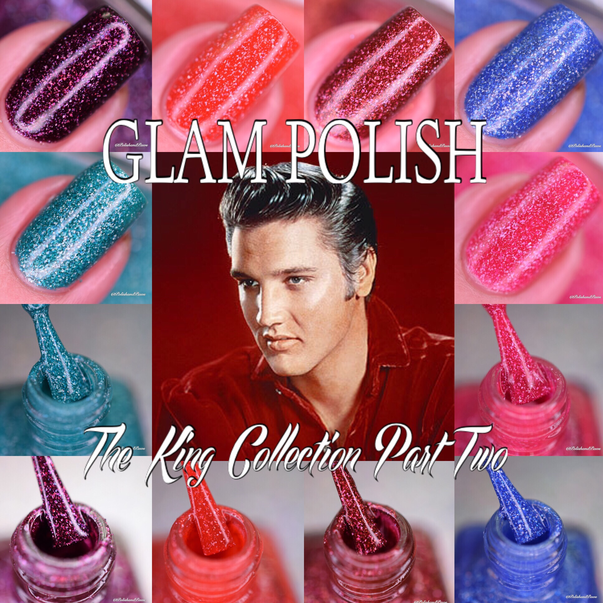 Glam Polish The King Collection Part 2