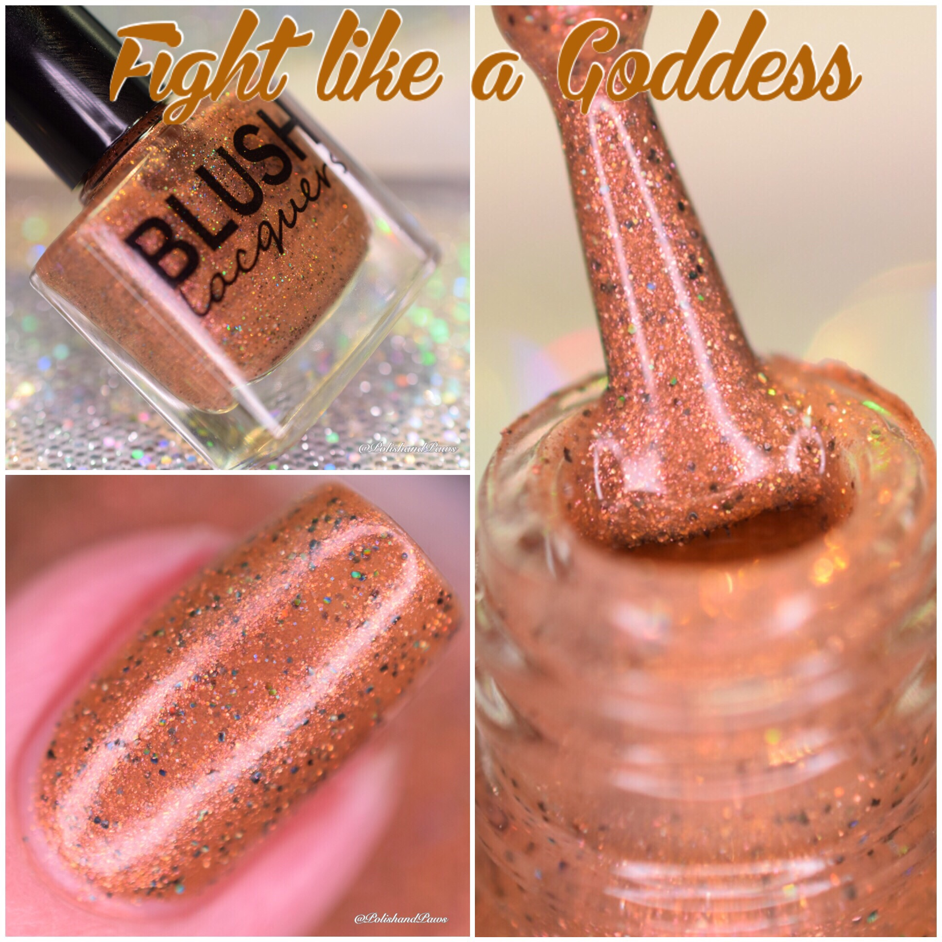 Blush Lacquer Fight like a Goddess