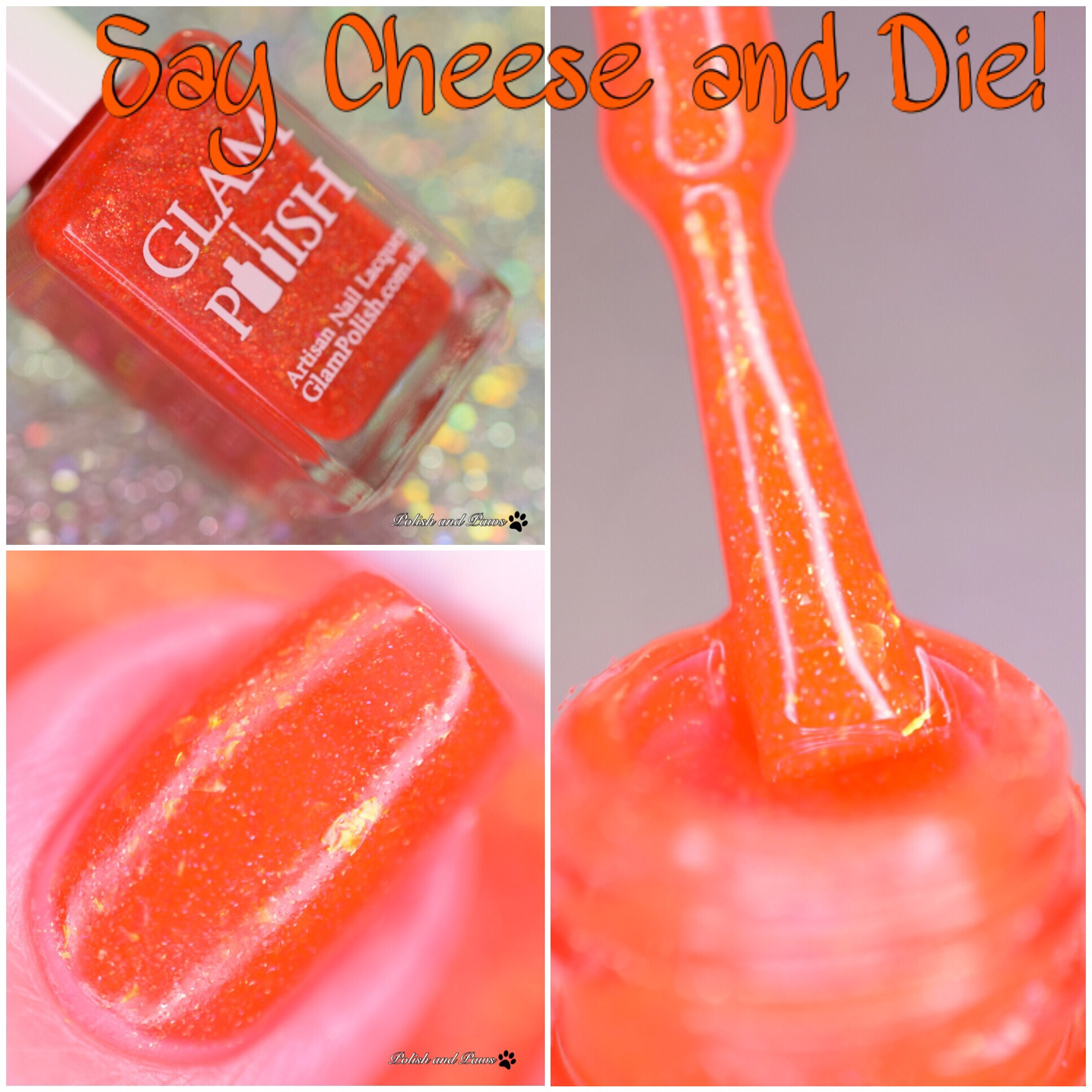 Glam Polish Say Cheese and Die!