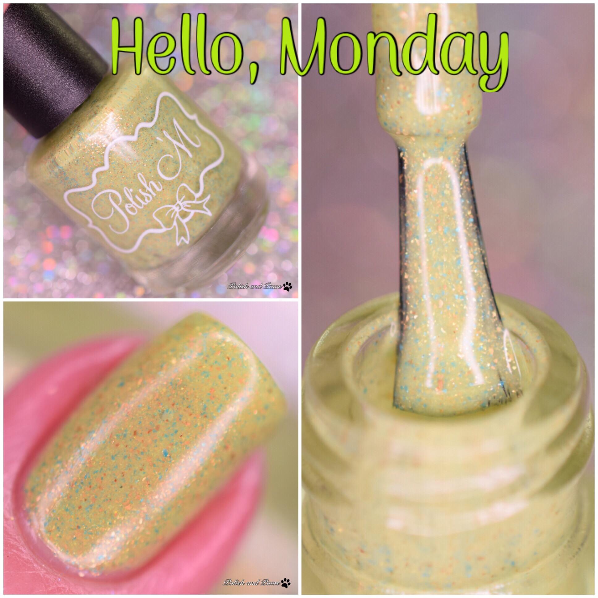 Polish M Hello Monday