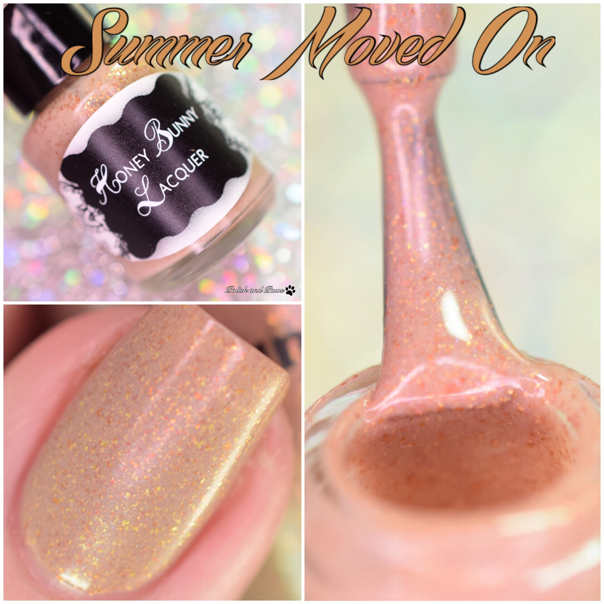 Honey Bunny Lacquer Summer Moved On
