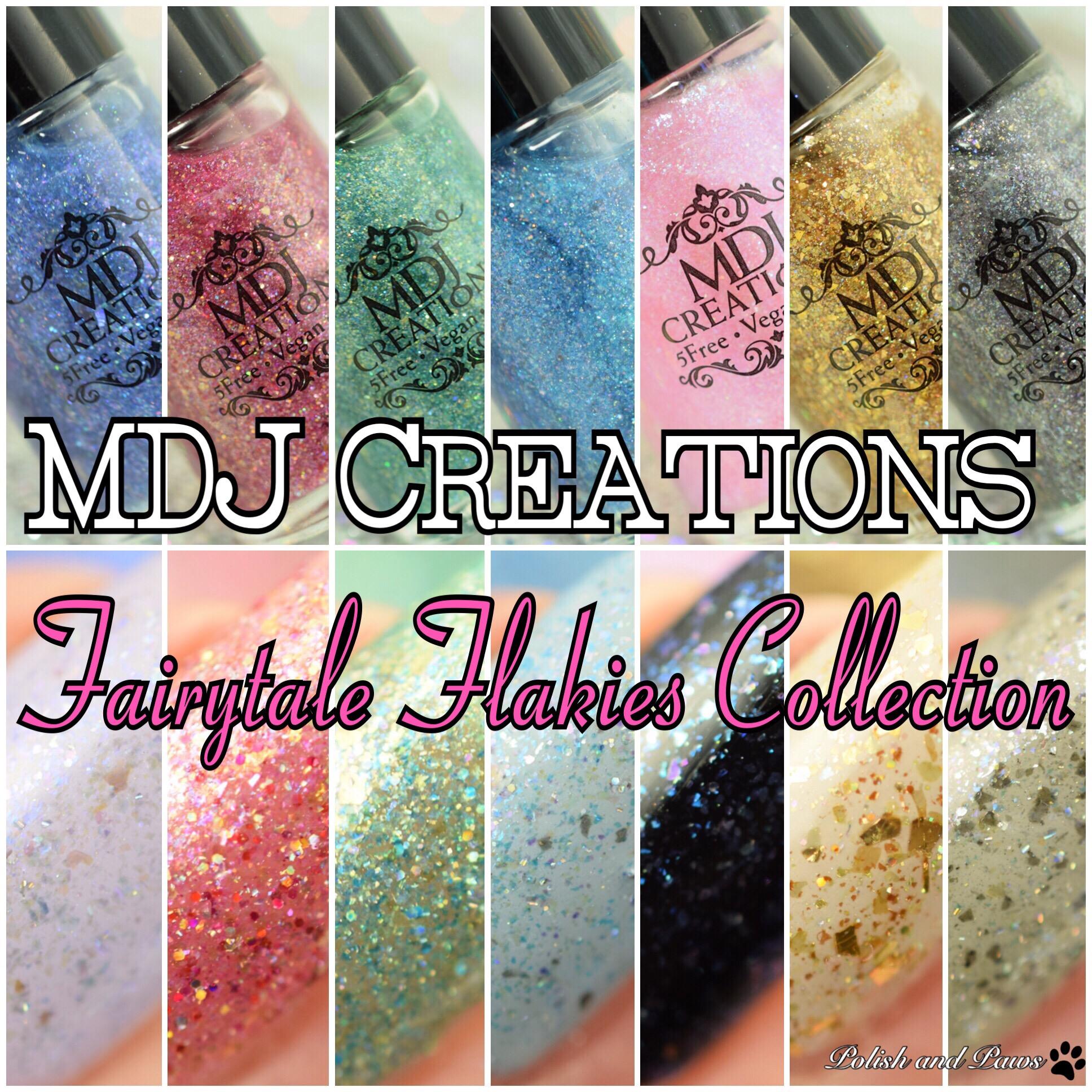 MDJ Creations Fairytale Flakies Collection