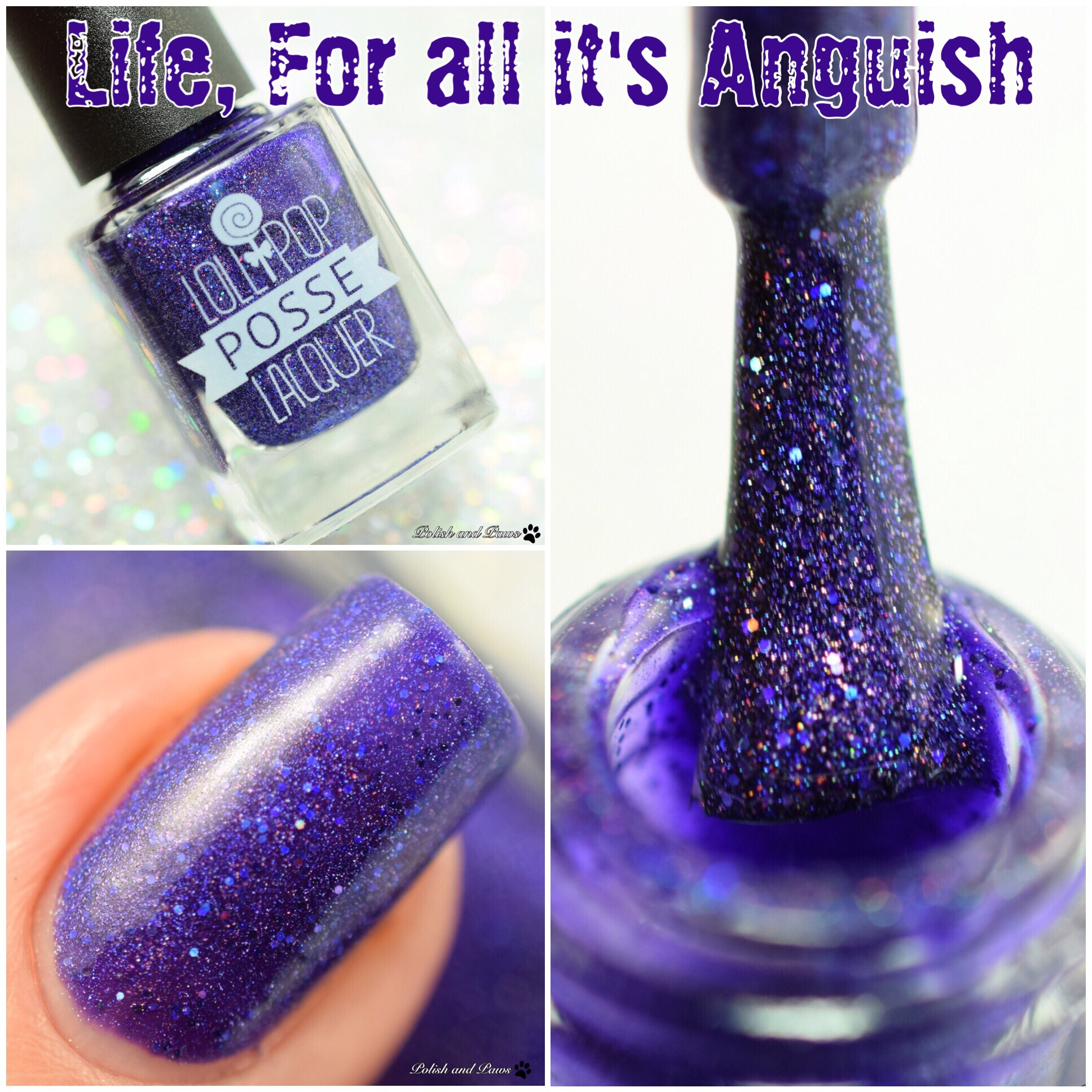 Lollipop Posse Lacquer Life For All its Anguish