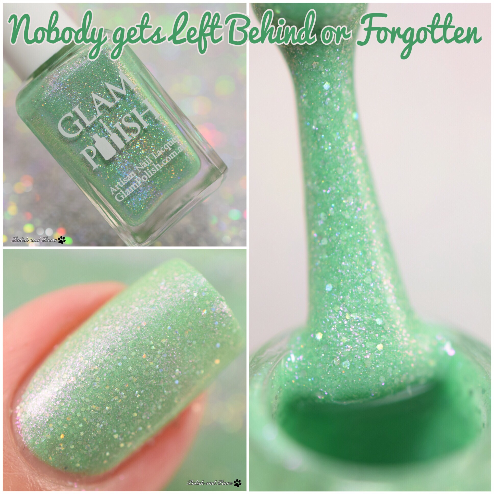 Glam Polish Nobody Gets Left Behind or Forgotten