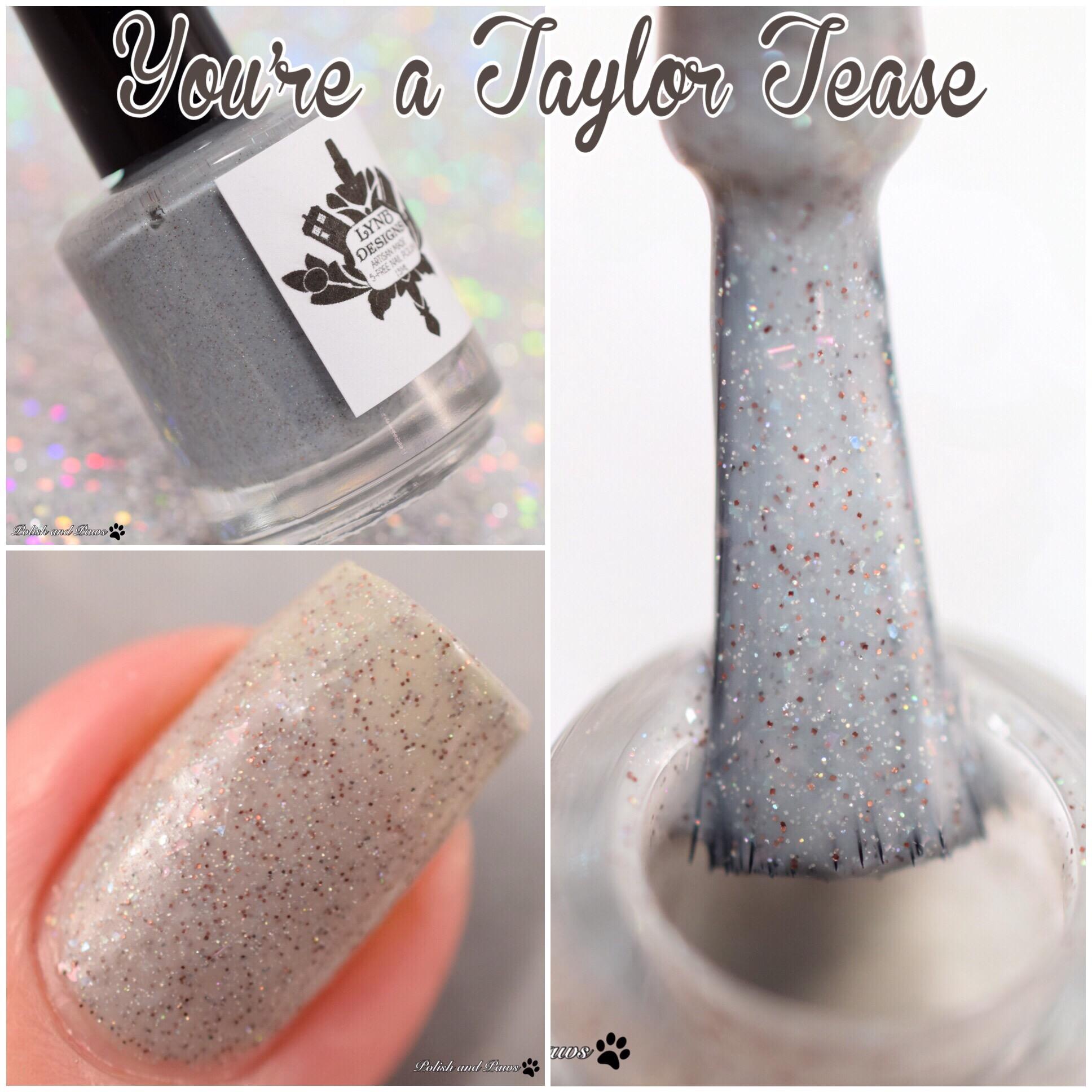 LynB Designs You're a Taylor Tease