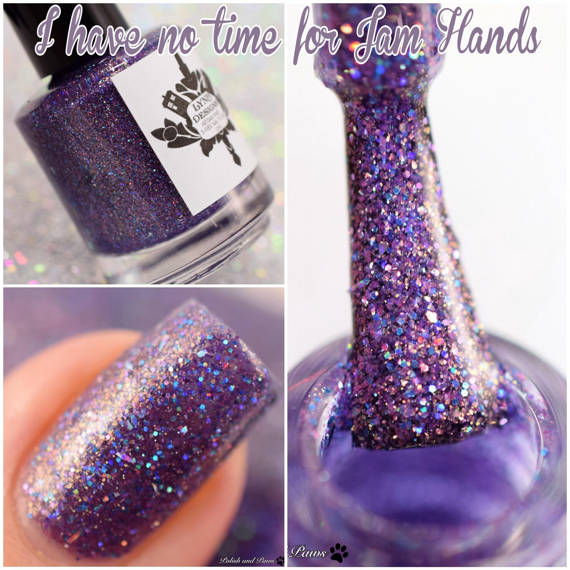 LynB Designs I have no time for Jam Hands
