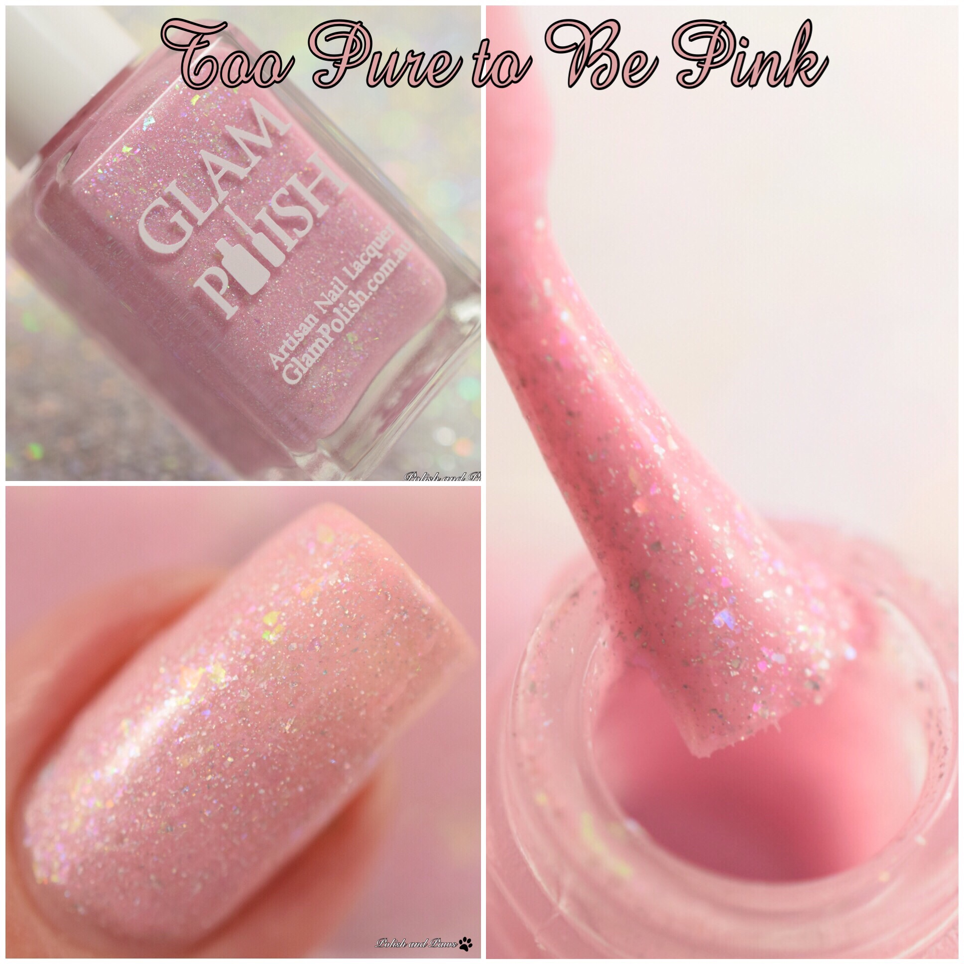Glam Polish Too Pure to be Pink