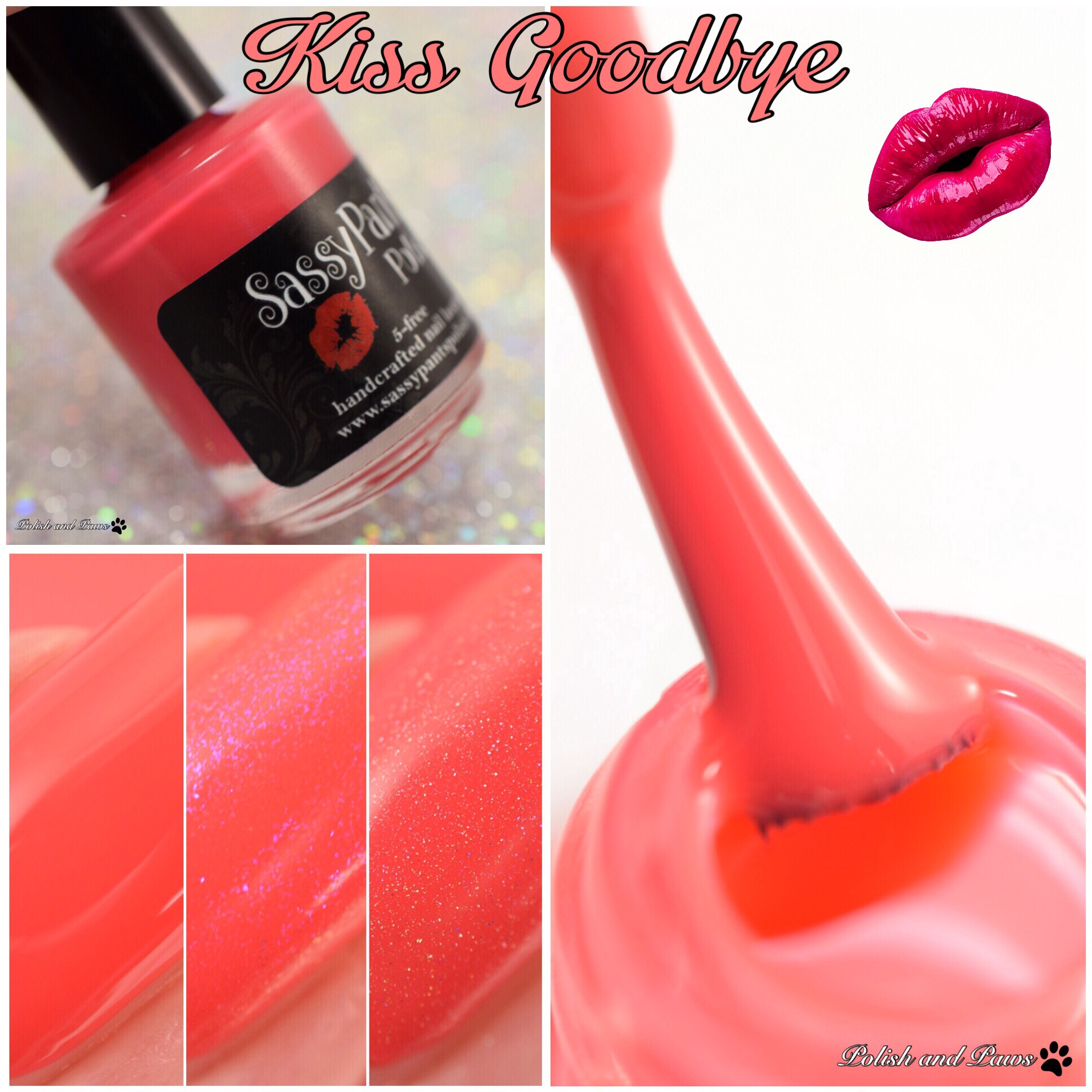 Sassy Pants Polish Kiss Goodbye
