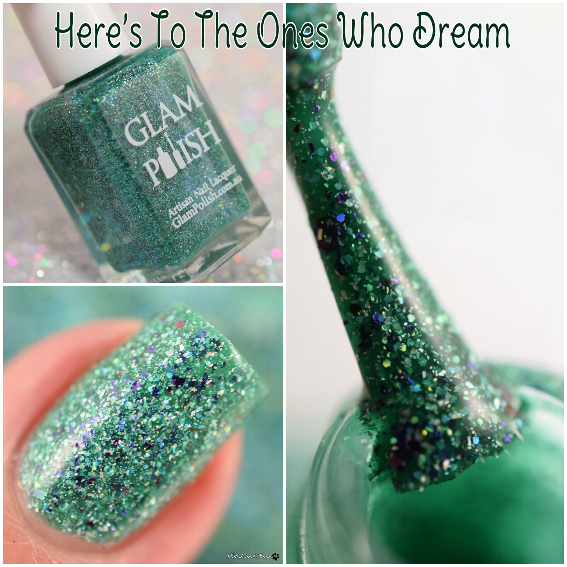 Glam Polish Here's to the ones who Dream