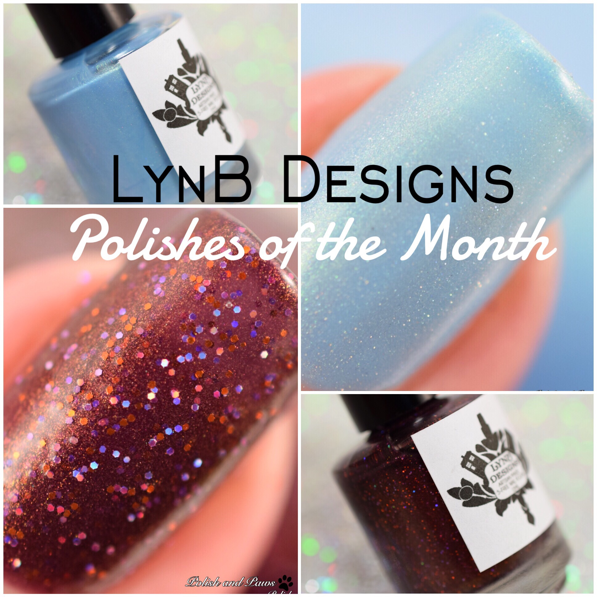 LynB Designs Polishes of the Month