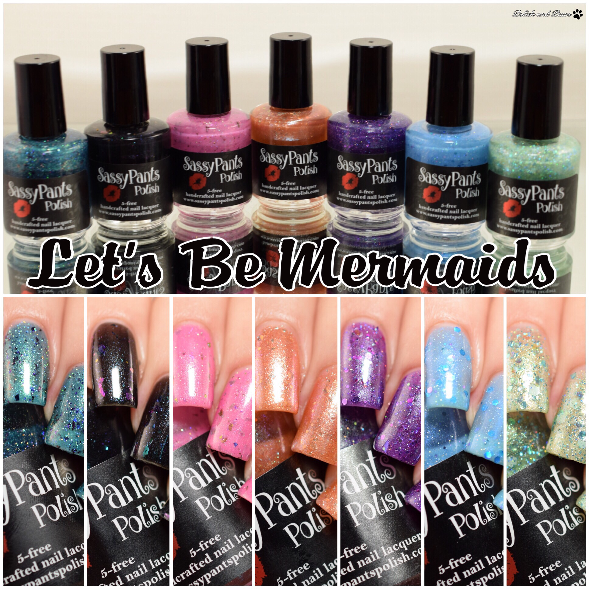 Sassy Pants Polish Let's Be Mermaids