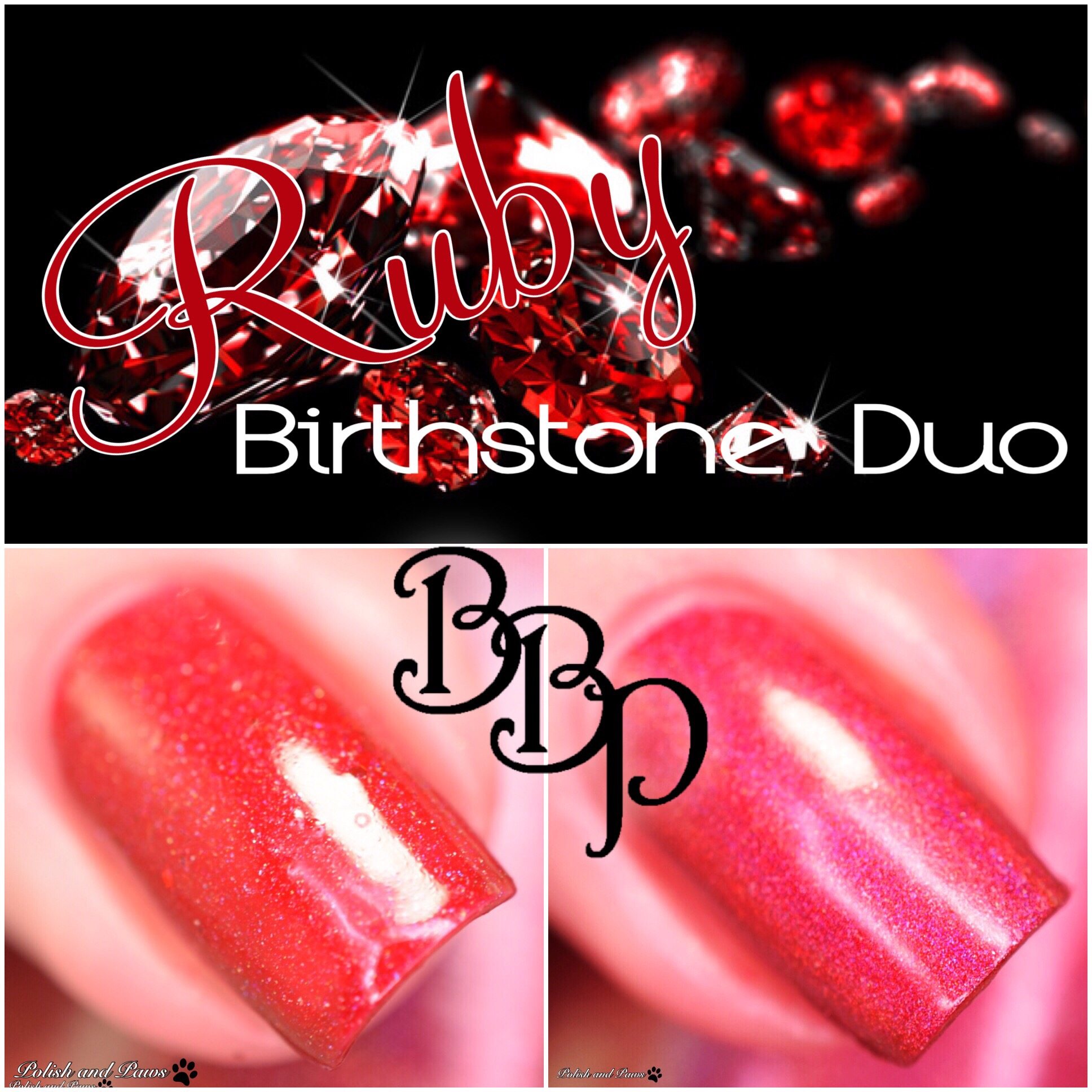 Bad Bitch Polish Ruby July Birthstone Duo