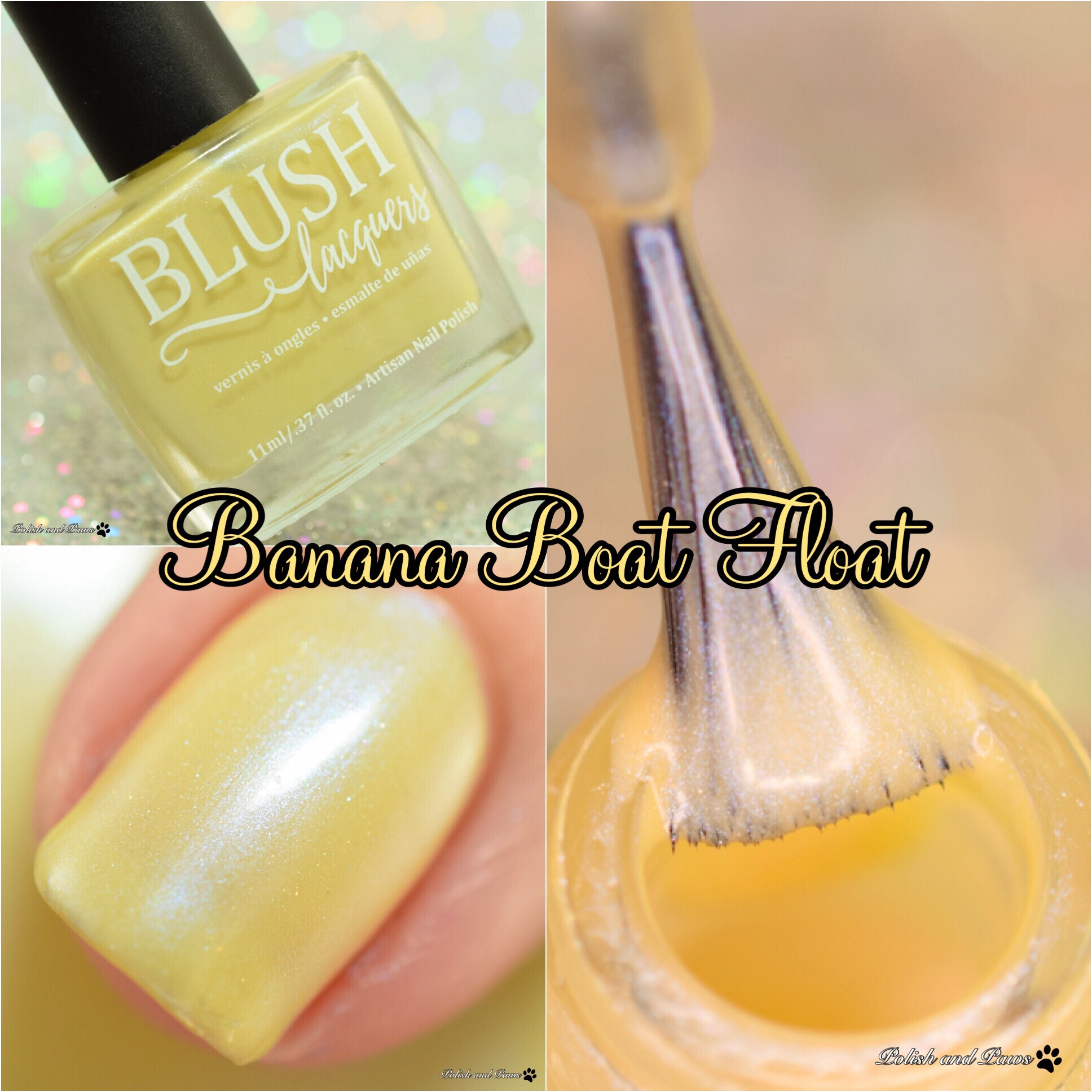 Blush Lacquers Banana Boat Float