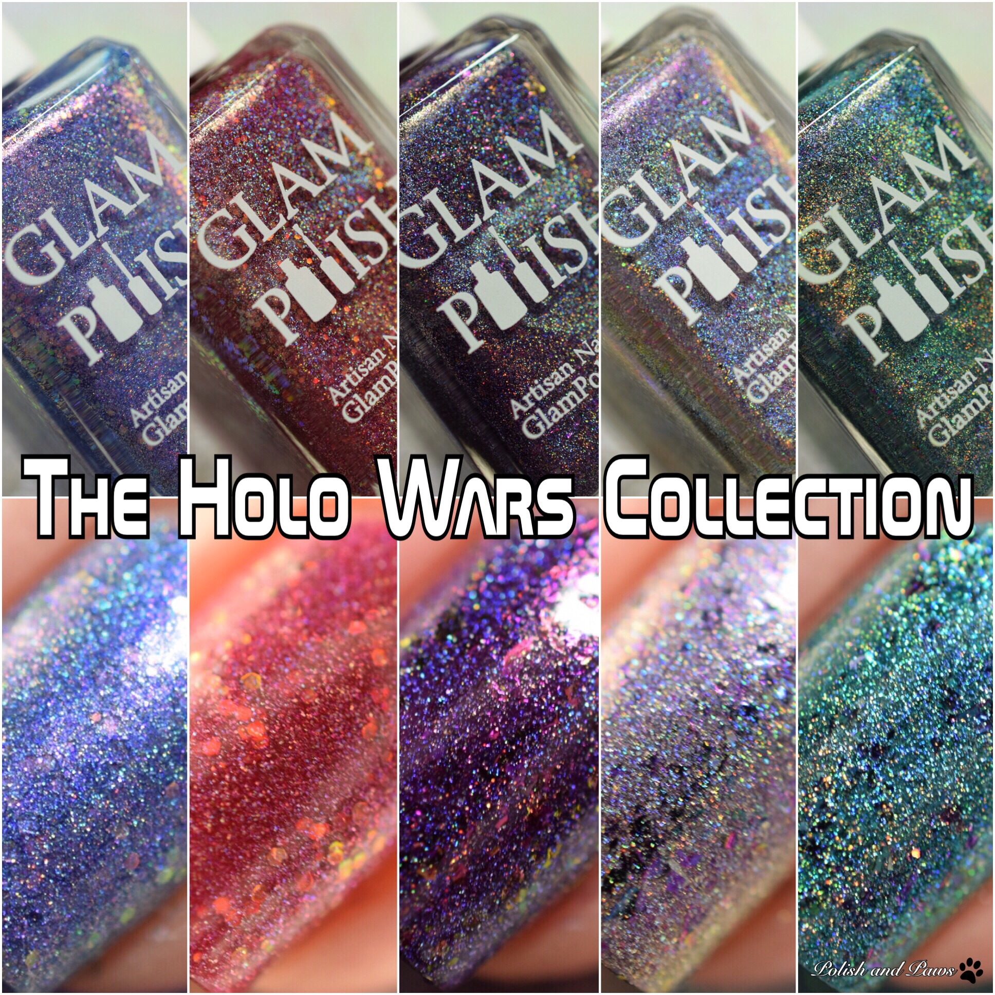 Glam Polish The Holo Wars Collection LE