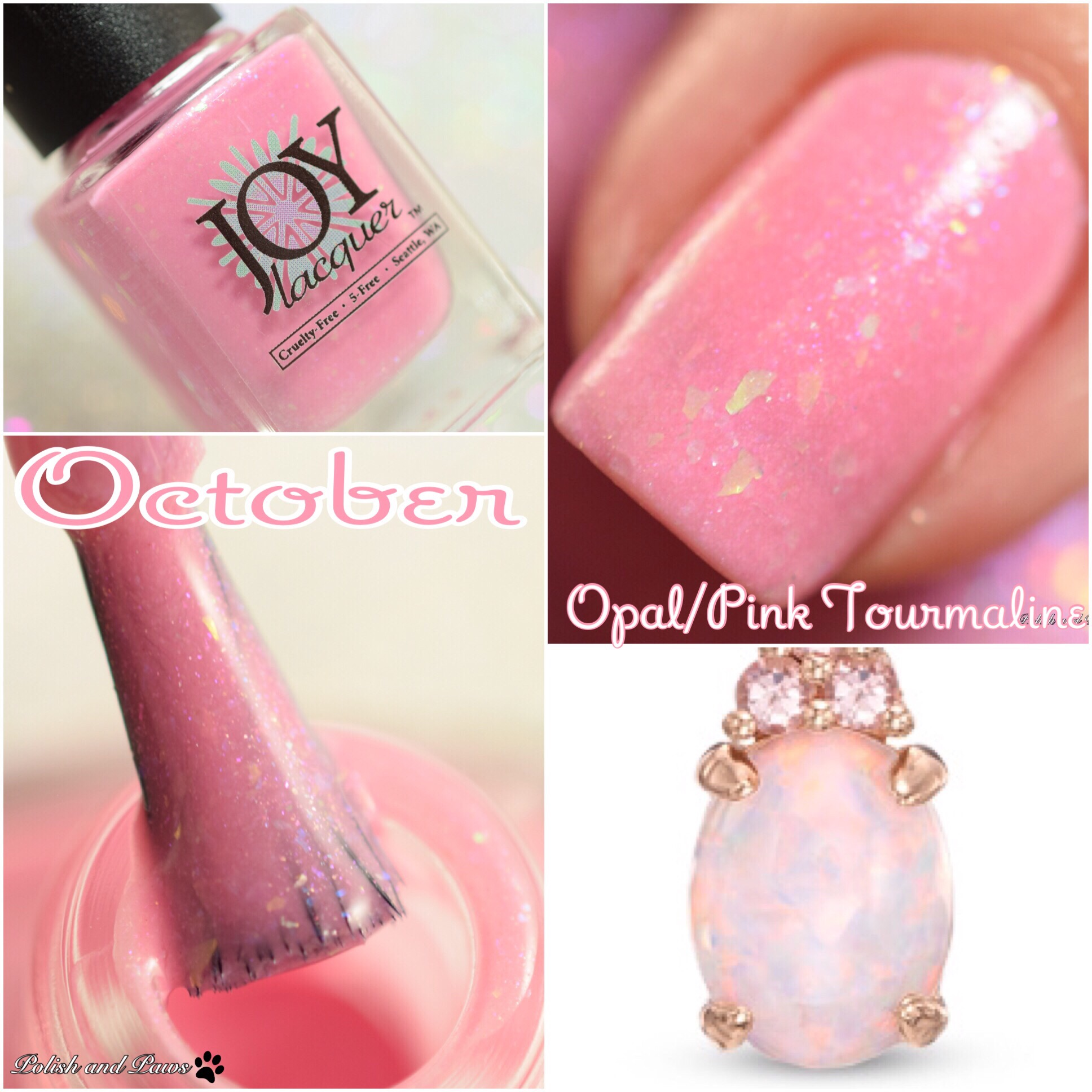 Joy Lacquer October Opal Pink Tourmaline