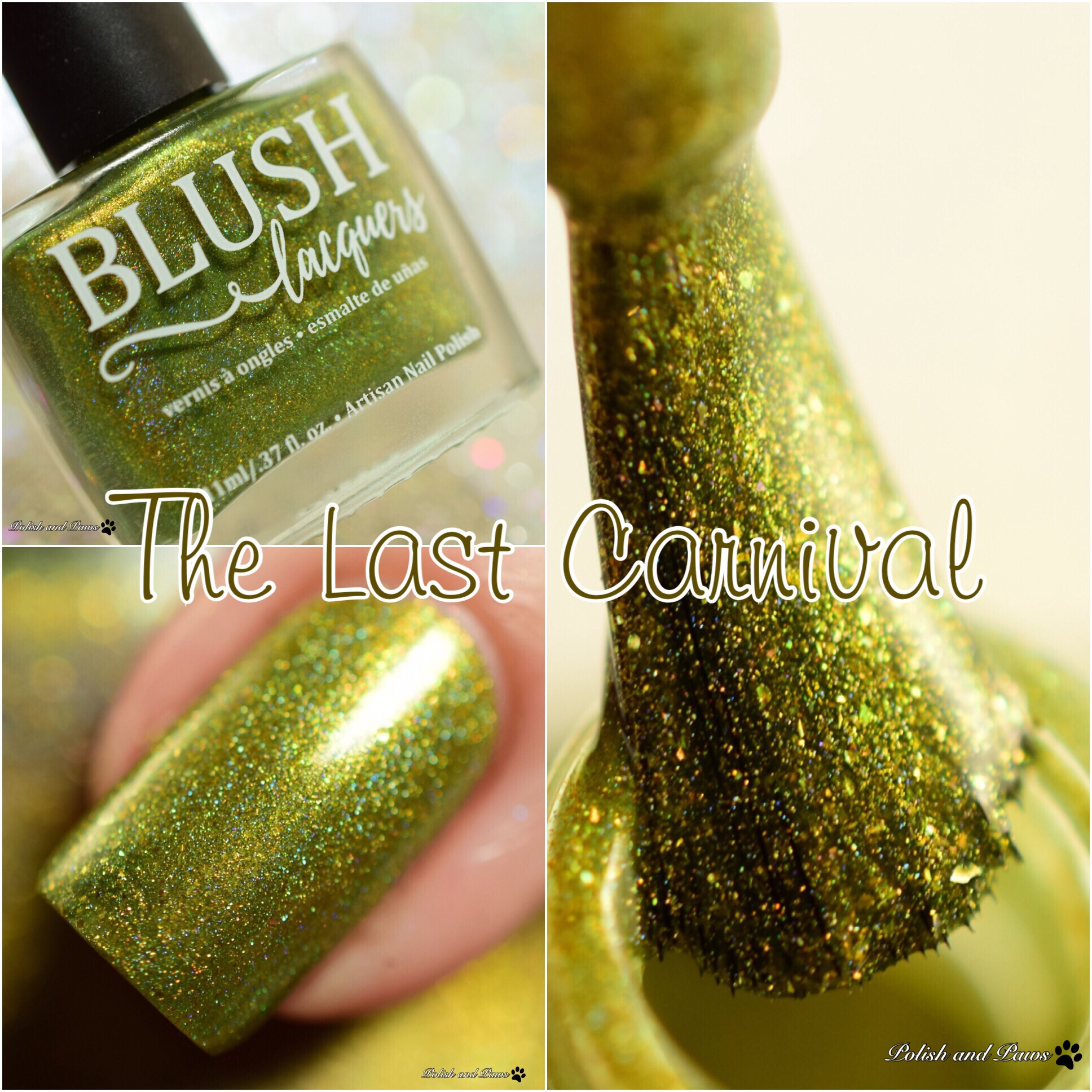 Blush Lacquers The Last Carnival