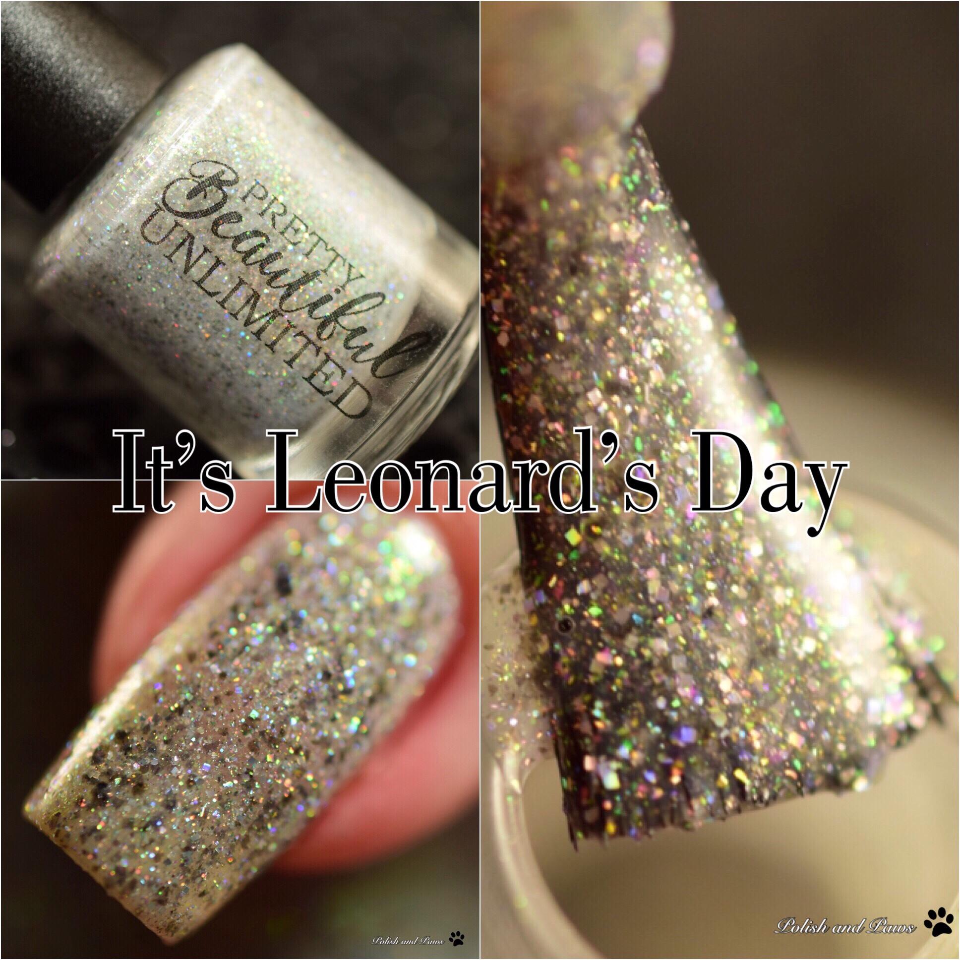 Pretty Beautiful Unlimited It's Leonards Day