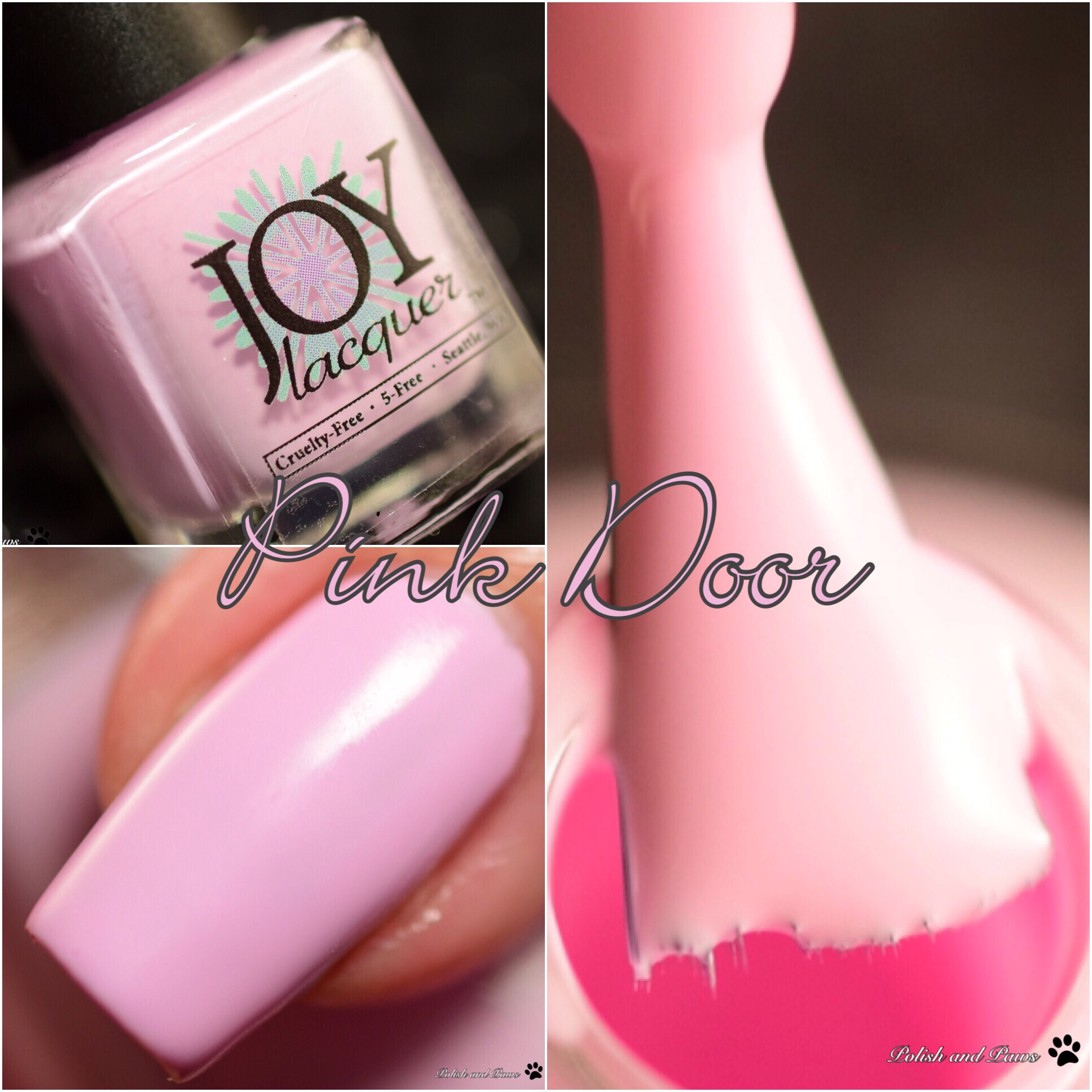 Joy Lacquer Pink Door