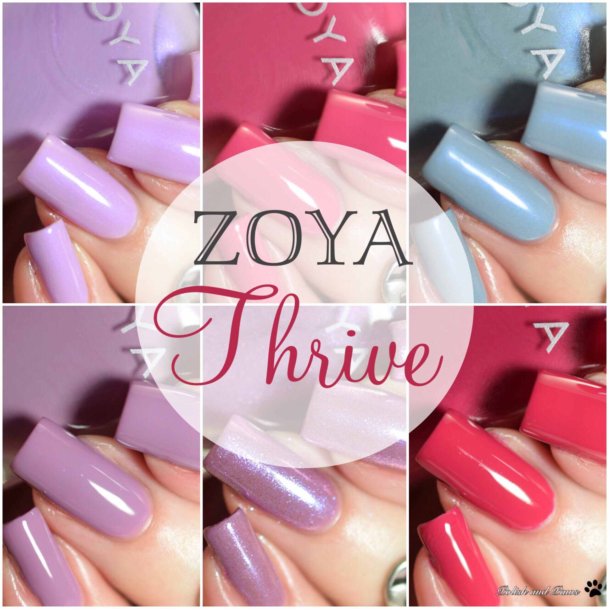 Zoya Thrive Collection ~ Spring 2018