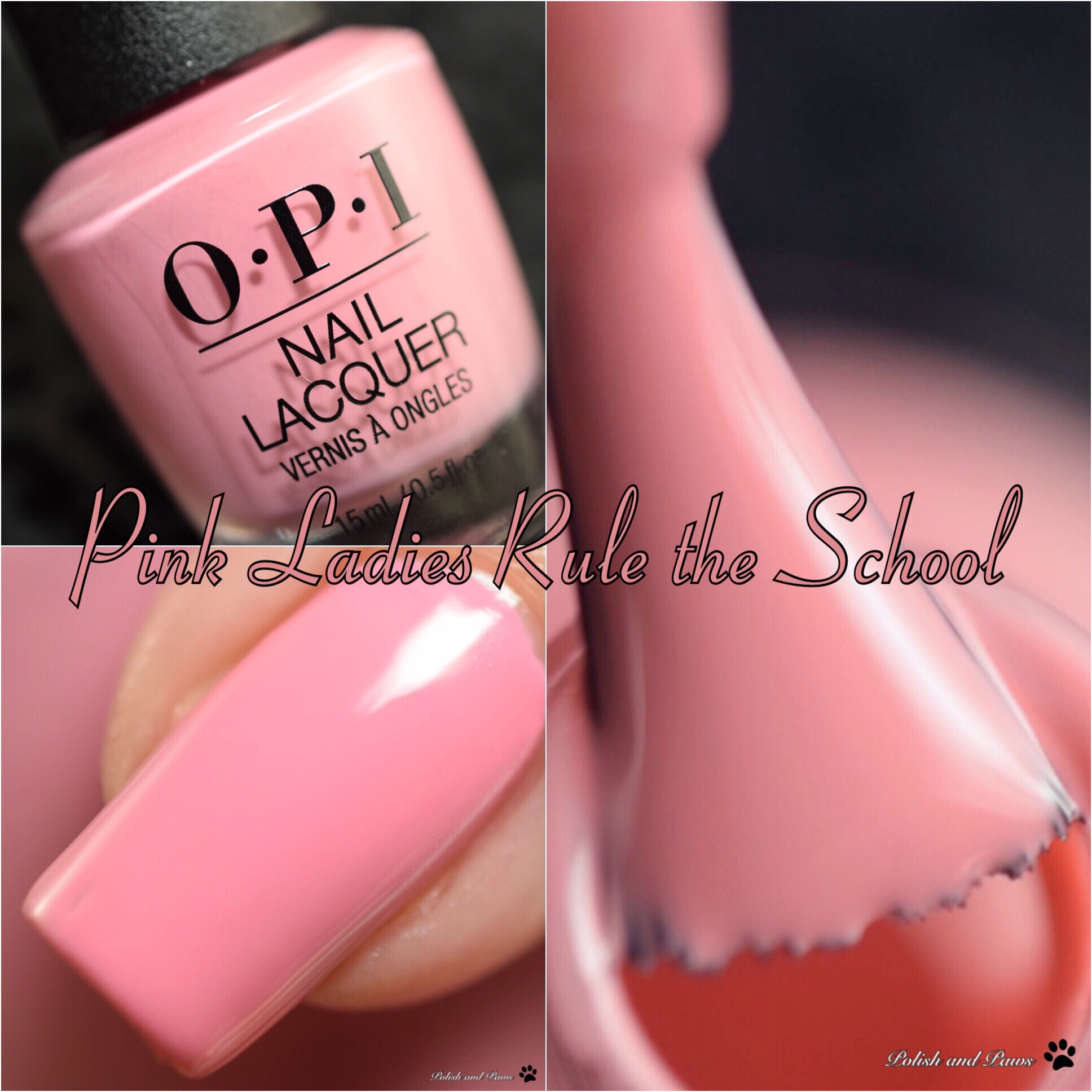 OPI Pink Ladies Rule the School
