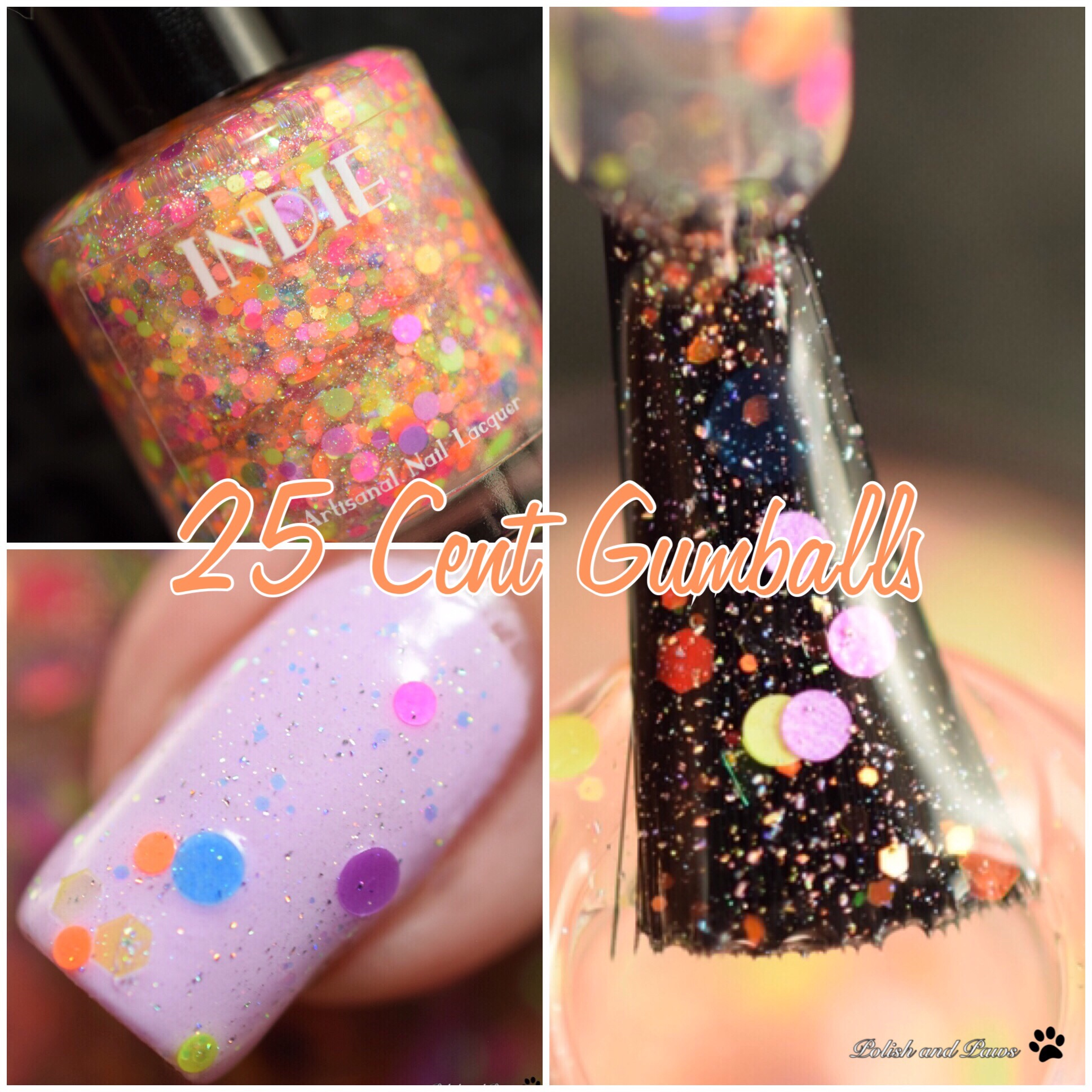 Indie Lacquer 25 Cent Gumballs