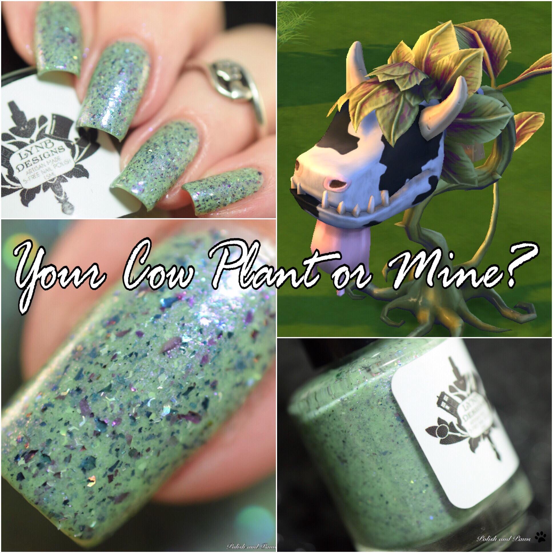 LynB Designs Your Cow Plant or Mine?
