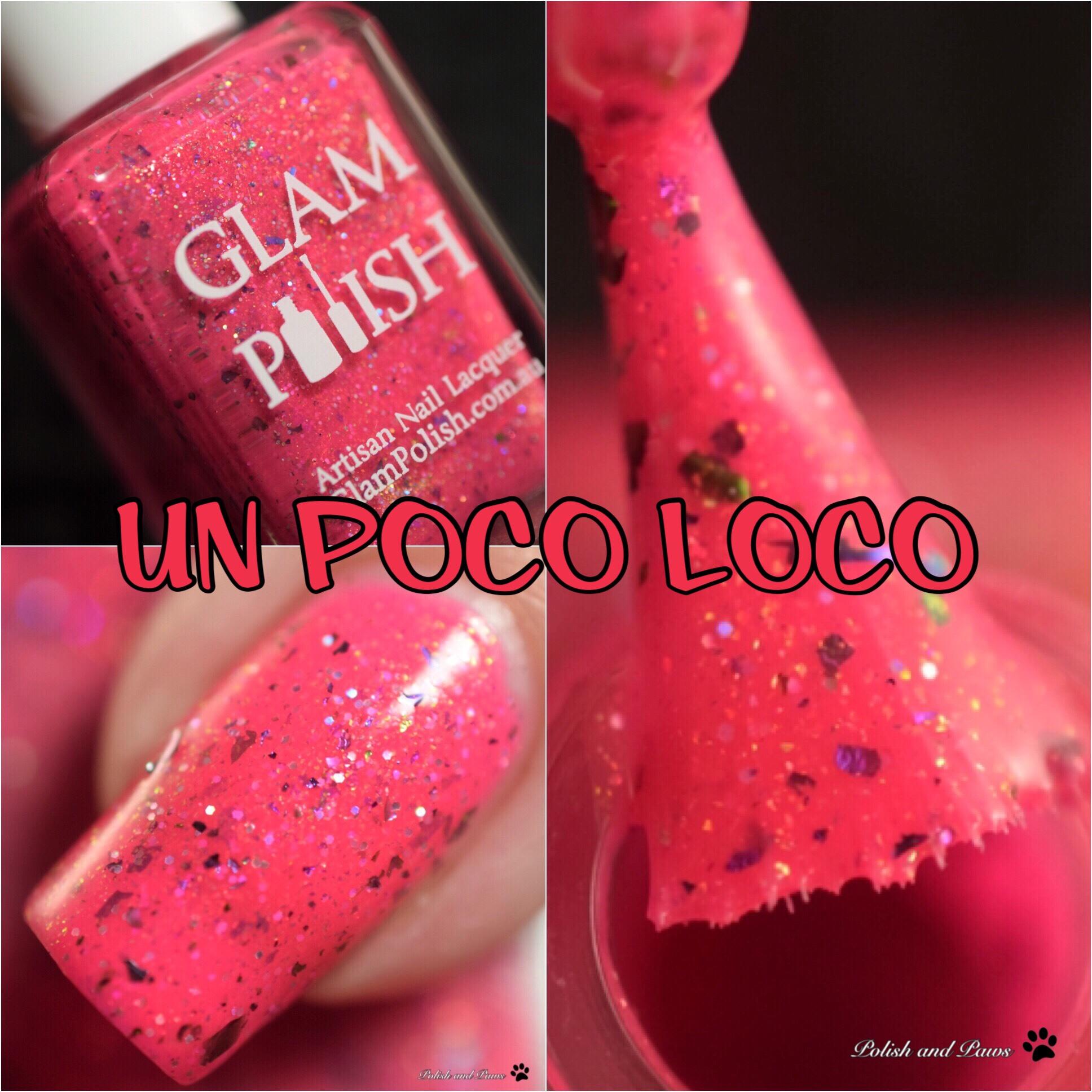 Glam Polish Un Poco Loco