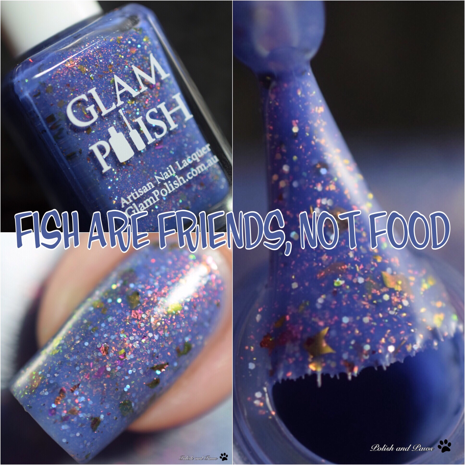 Glam Polish Fish are Friends, Not Food
