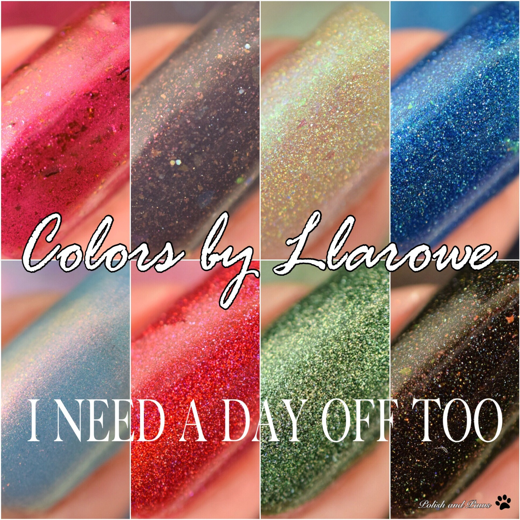 Colors by Llarowe I Need a Day off Too! Collection