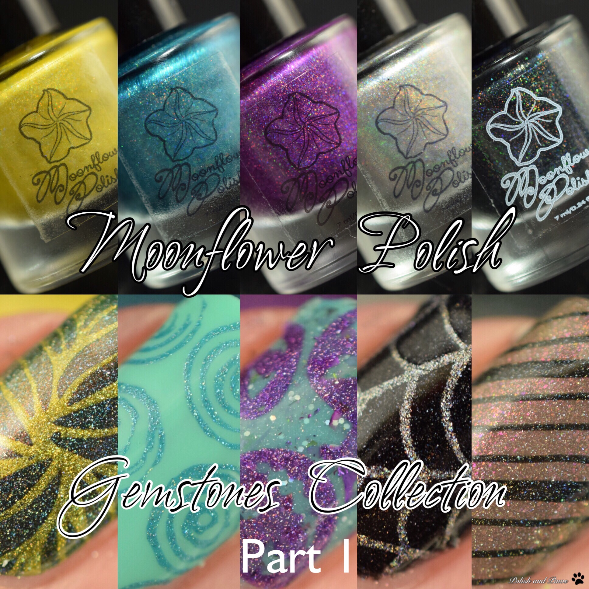 Moonflower Polish The Gemstones Collection Part 1