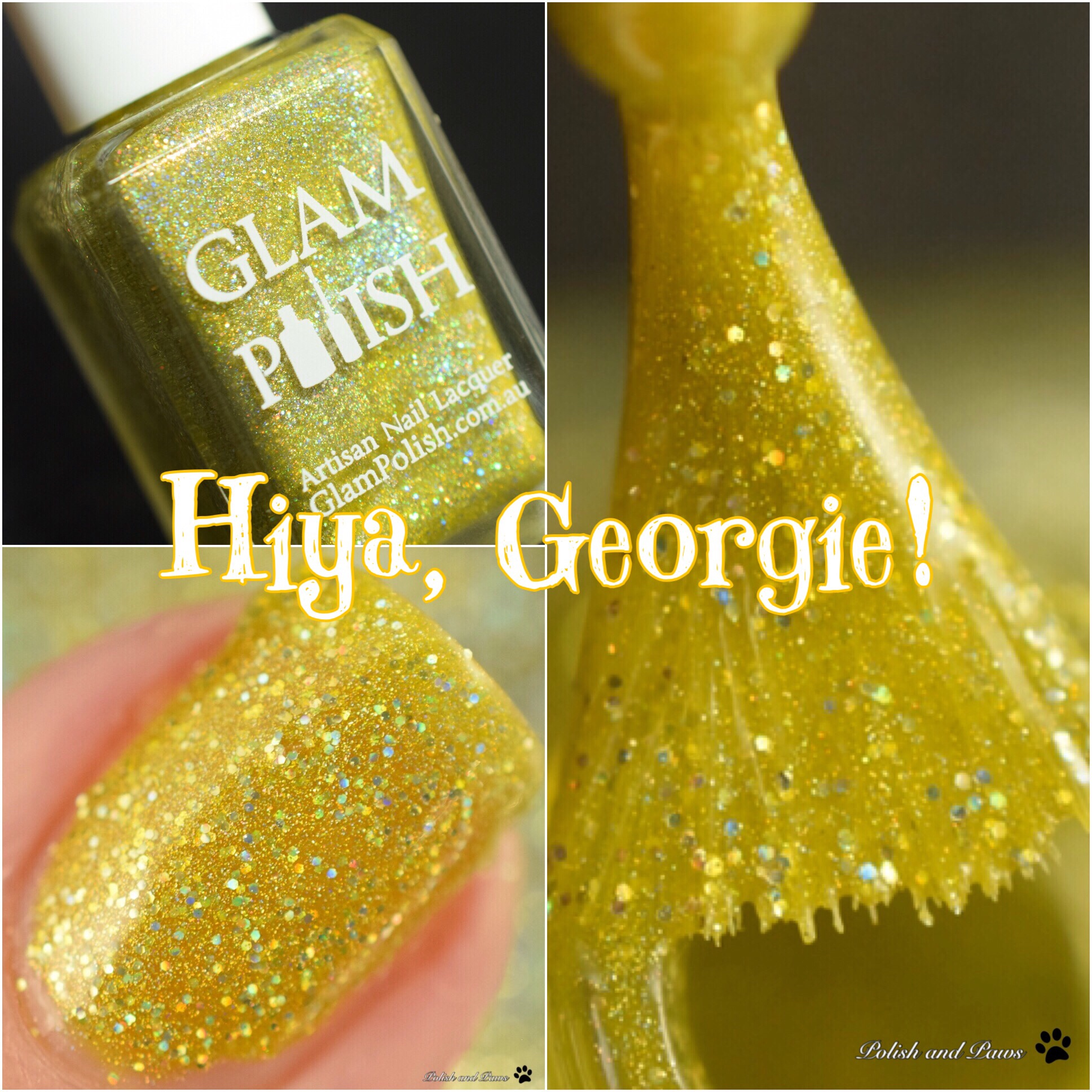 Glam Polish Hiya, Georgie!
