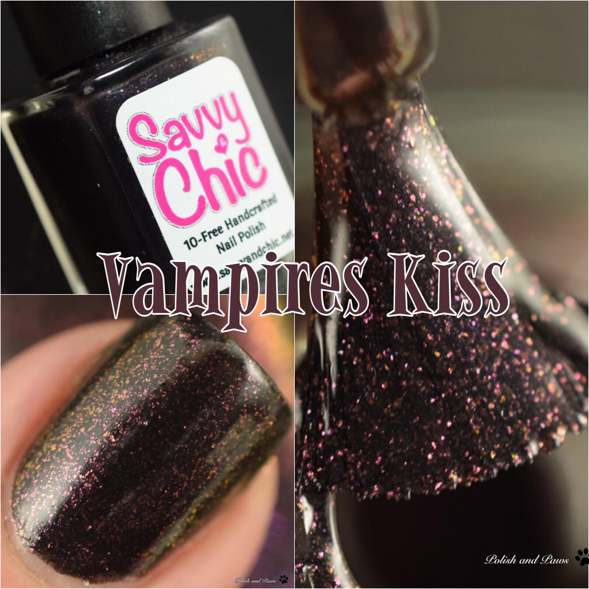 Savvy & Chic Vampires Kiss