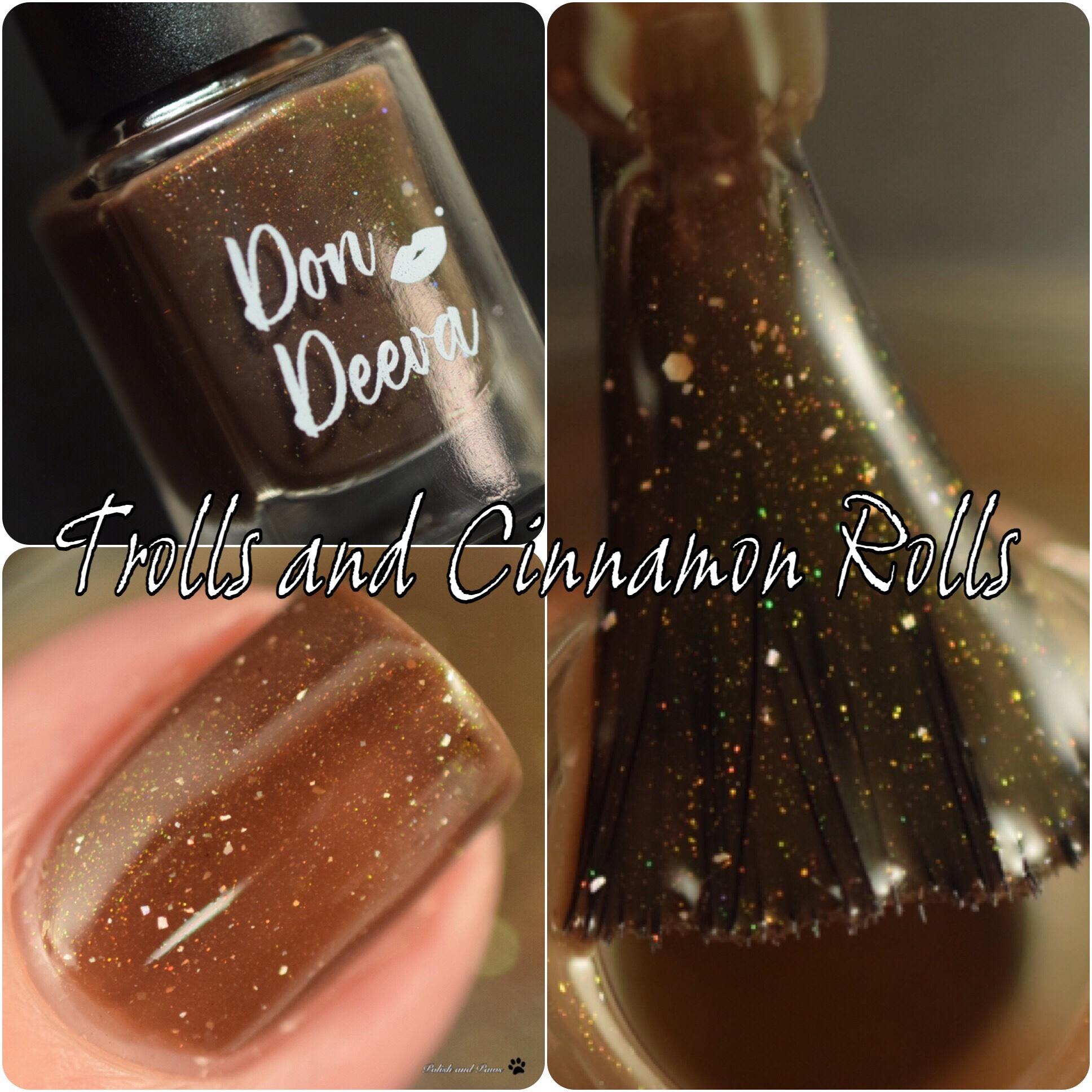 Don Deeva Trolls and Cinnamon Rolls