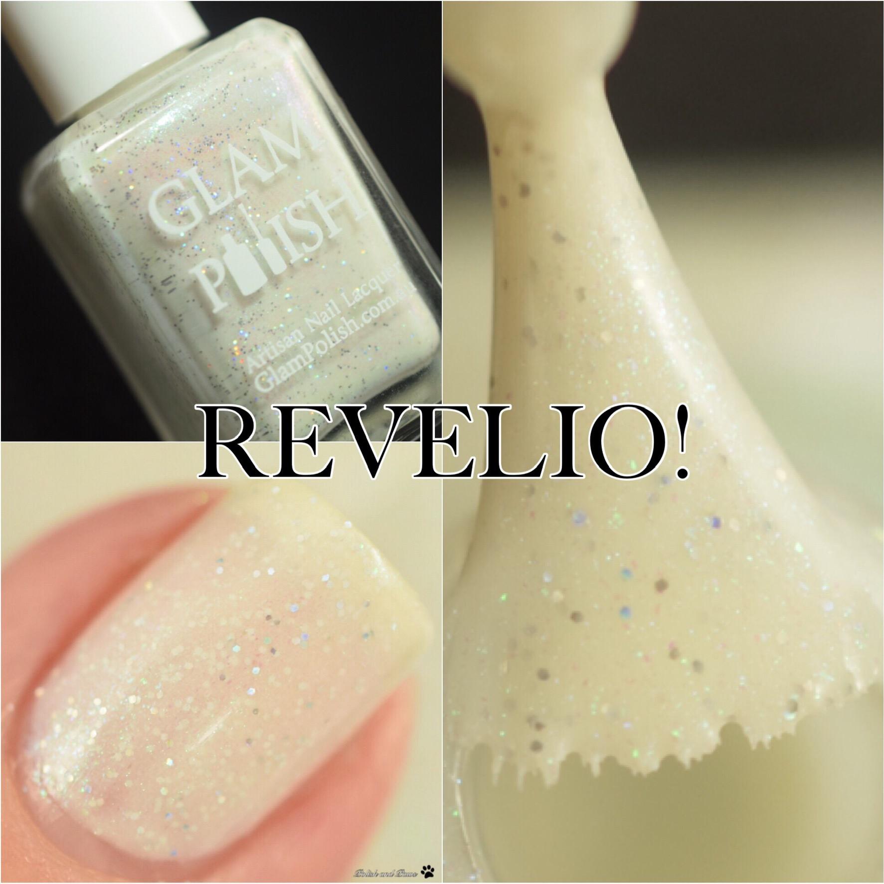 Glam Polish Revelio!