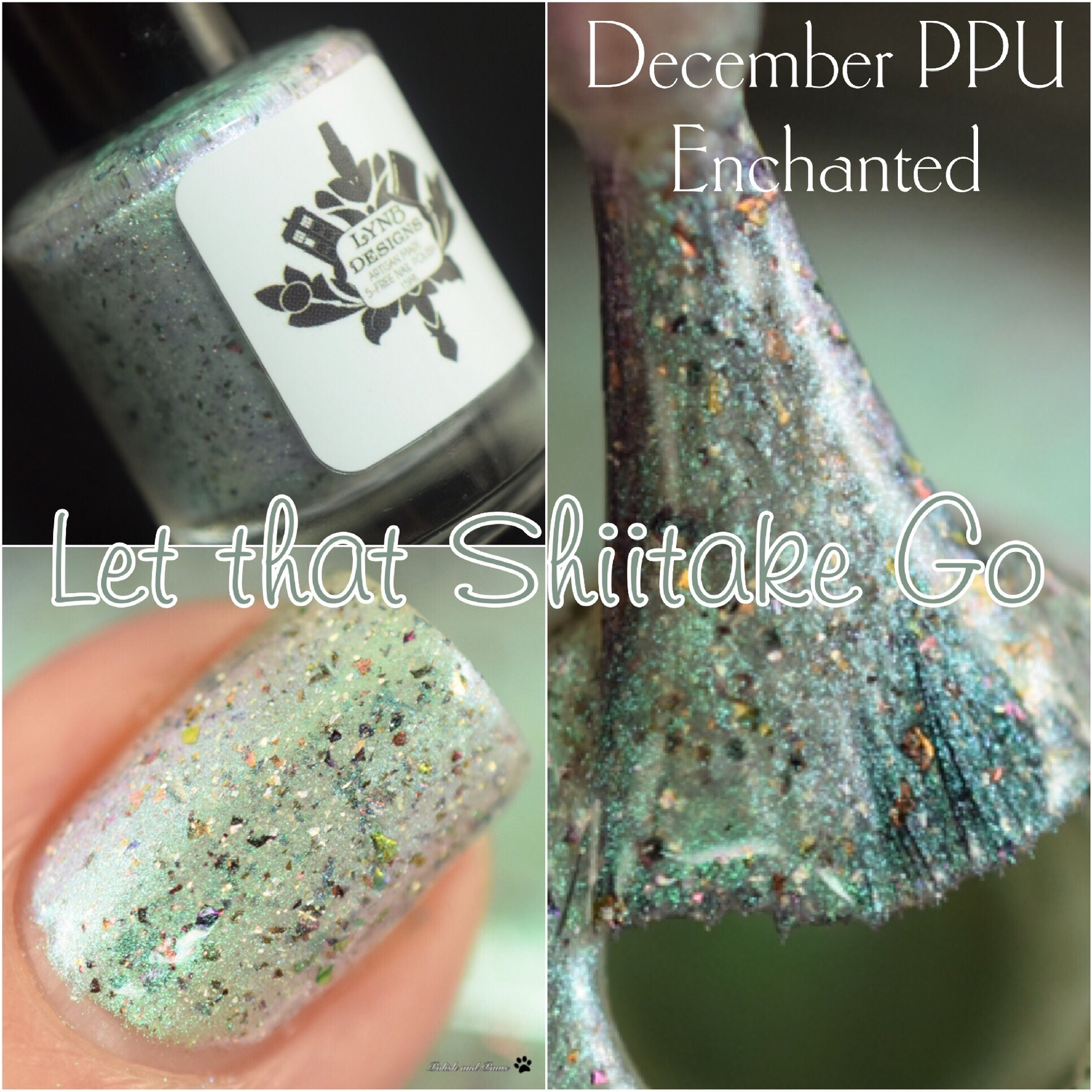 Polish Pickup ~ LynB Designs Let that Shiitake Go