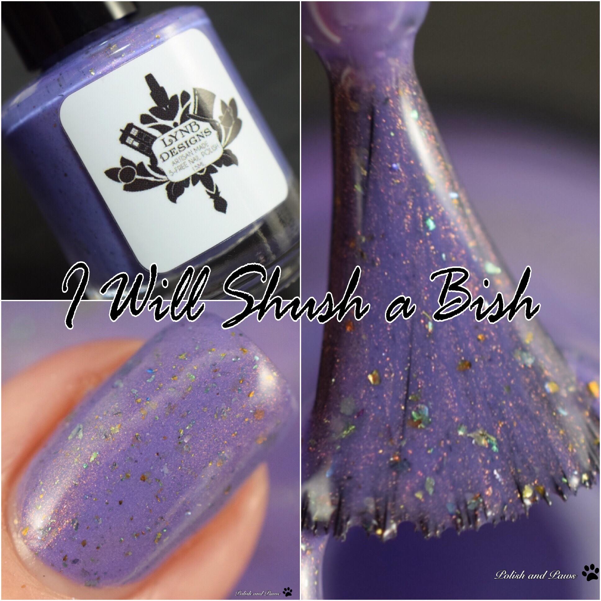 LynB Designs I Will Shush a Bish