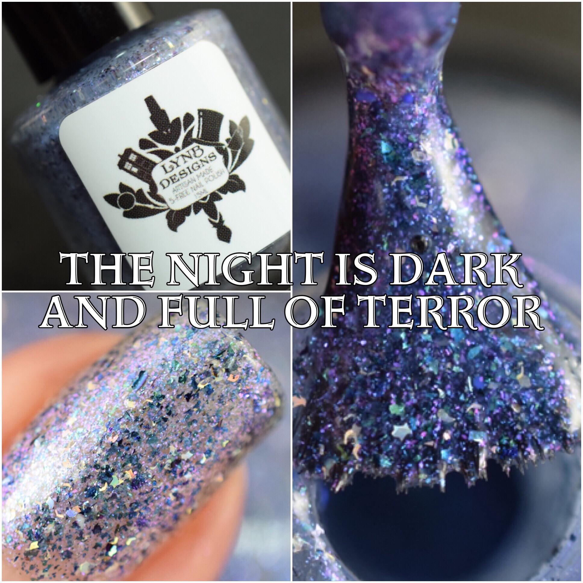 LynB Designs The Night is Dark and Full of Terror