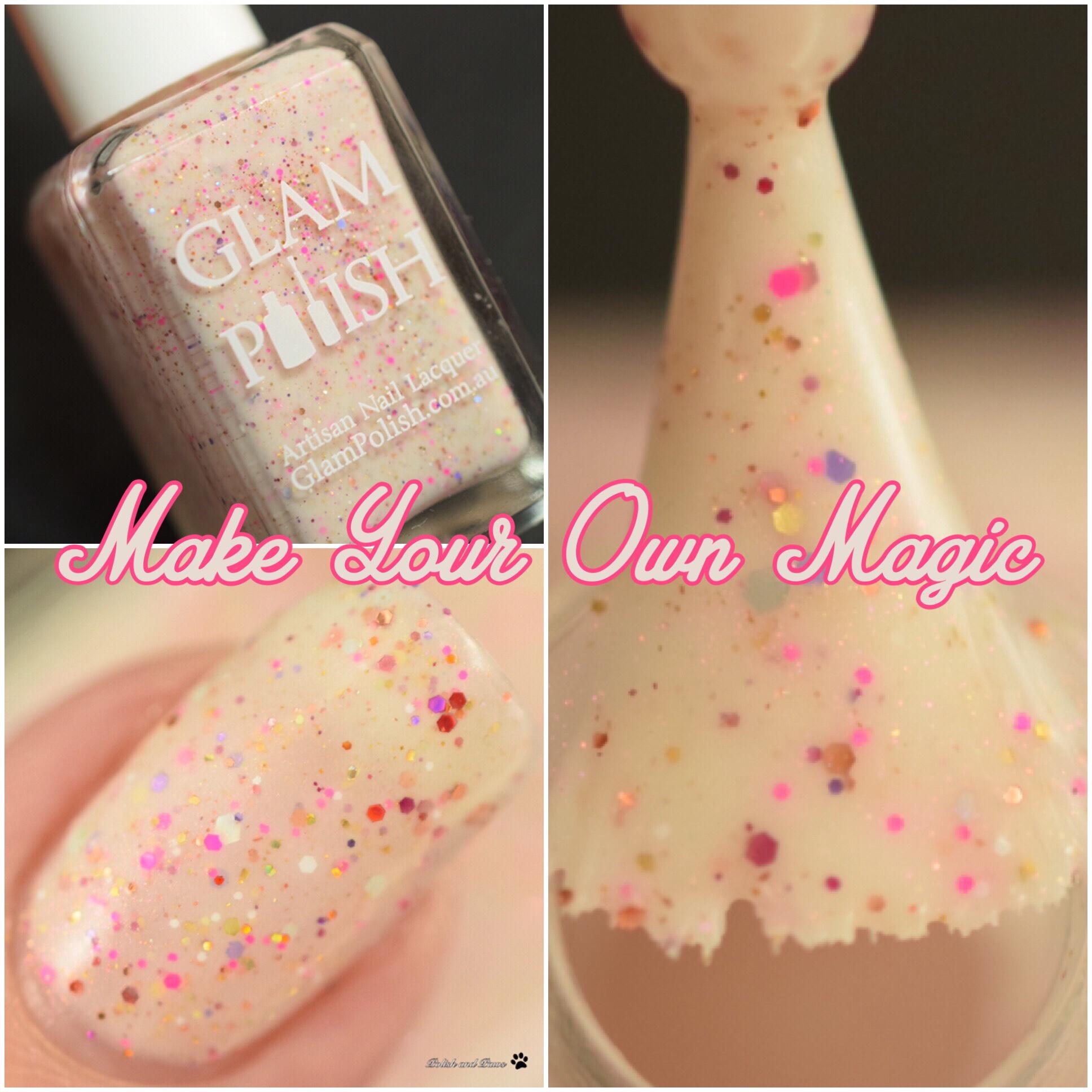 Glam Polish Make your own Magic