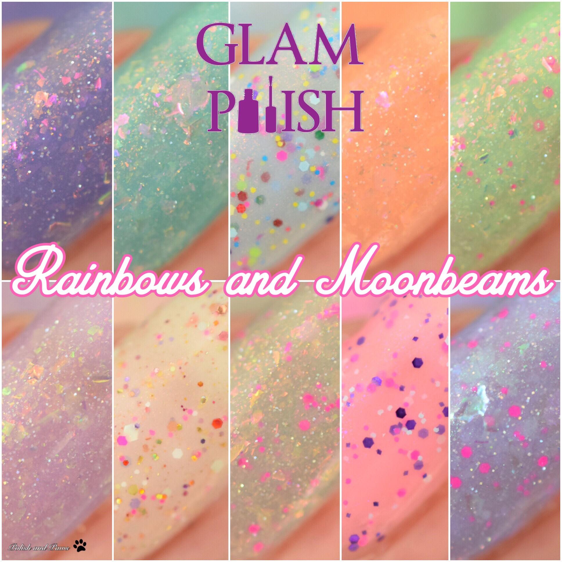 Glam Polish Rainbows and Moonbeams Collection
