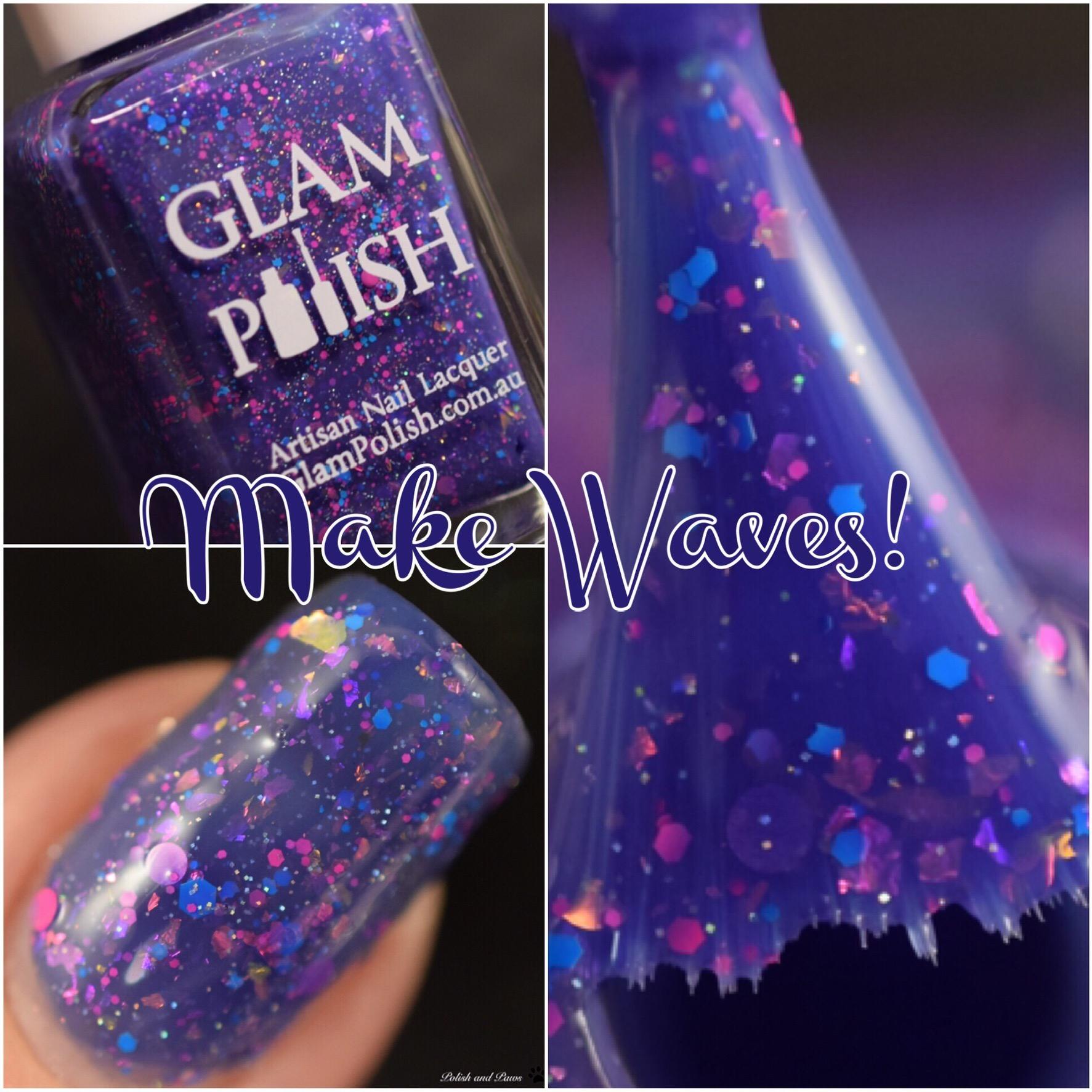Glam Polish Make Waves!