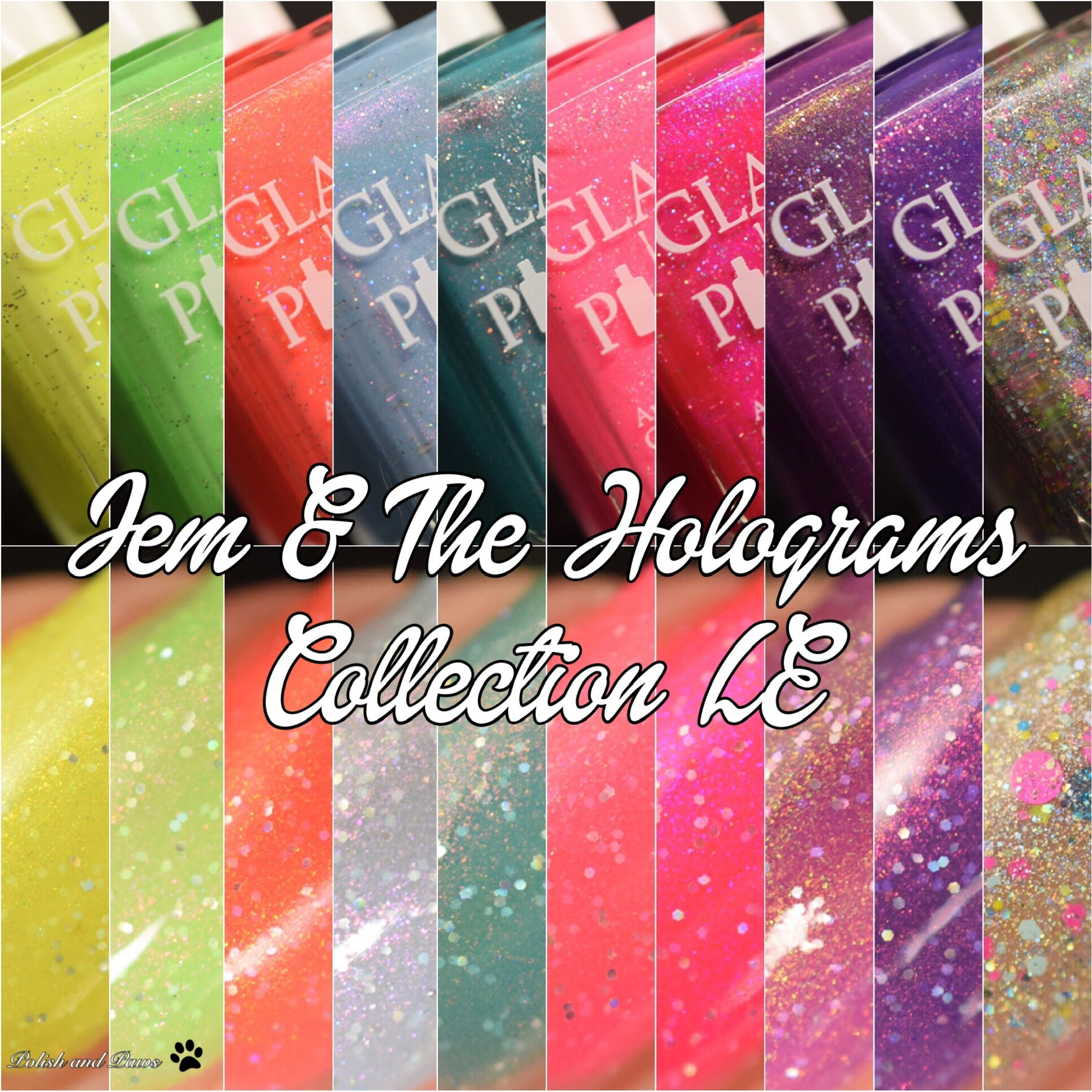 Glam Polish Jem & The Holograms Collection LE