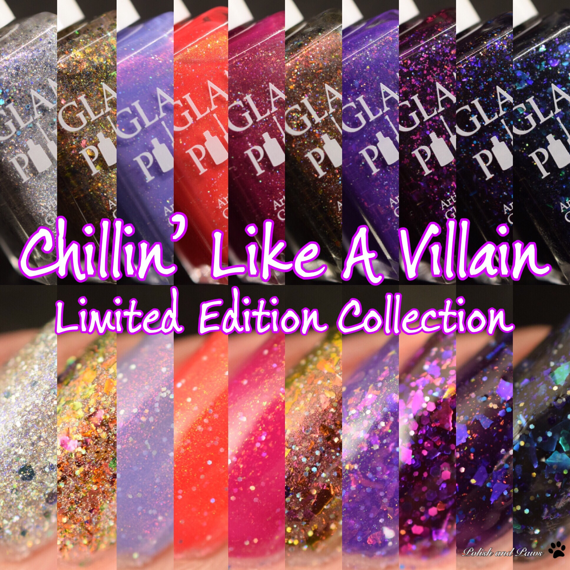 Glam Polish Chillin' Like a Villain Collection Limited Edition