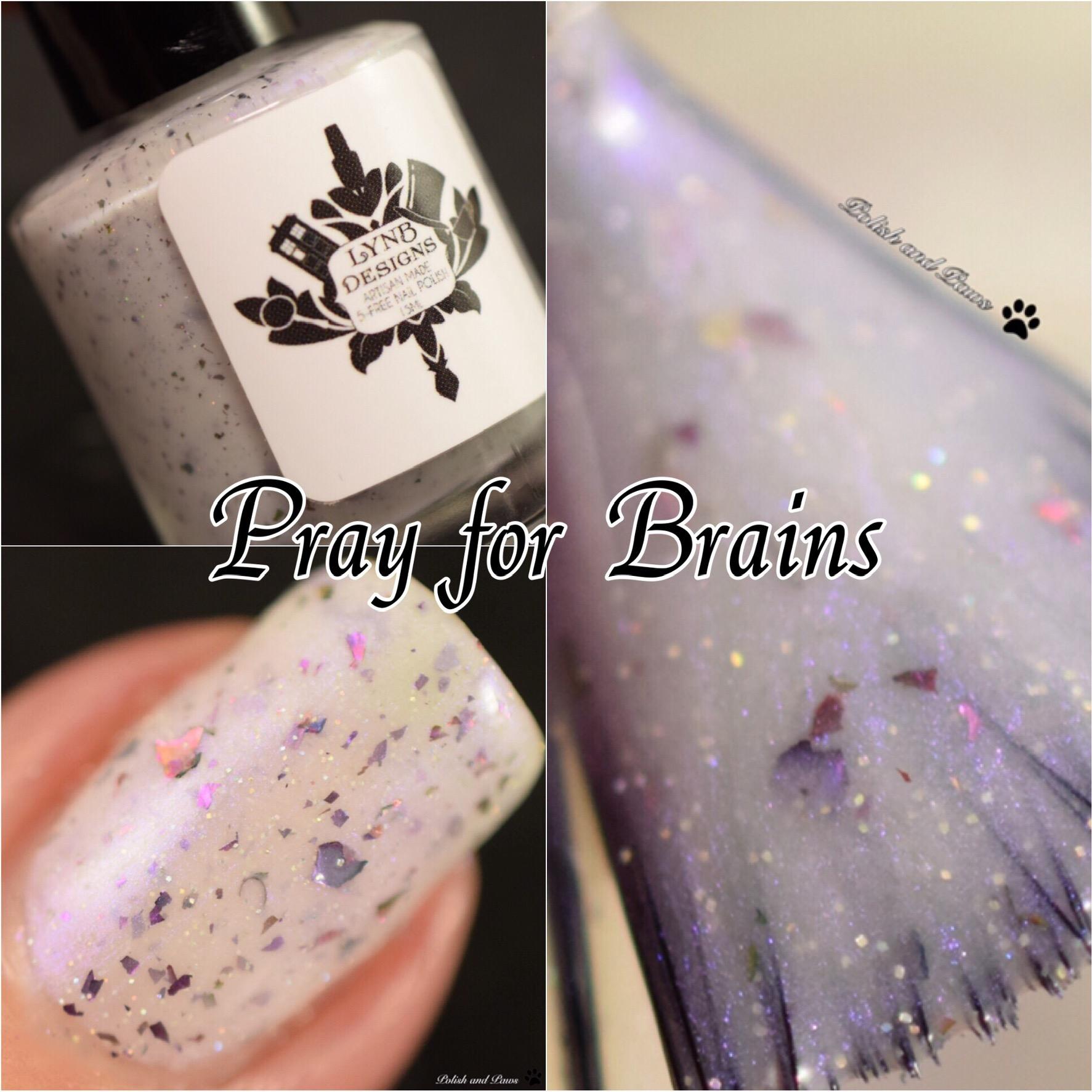 LynB Designs Pray for Brains