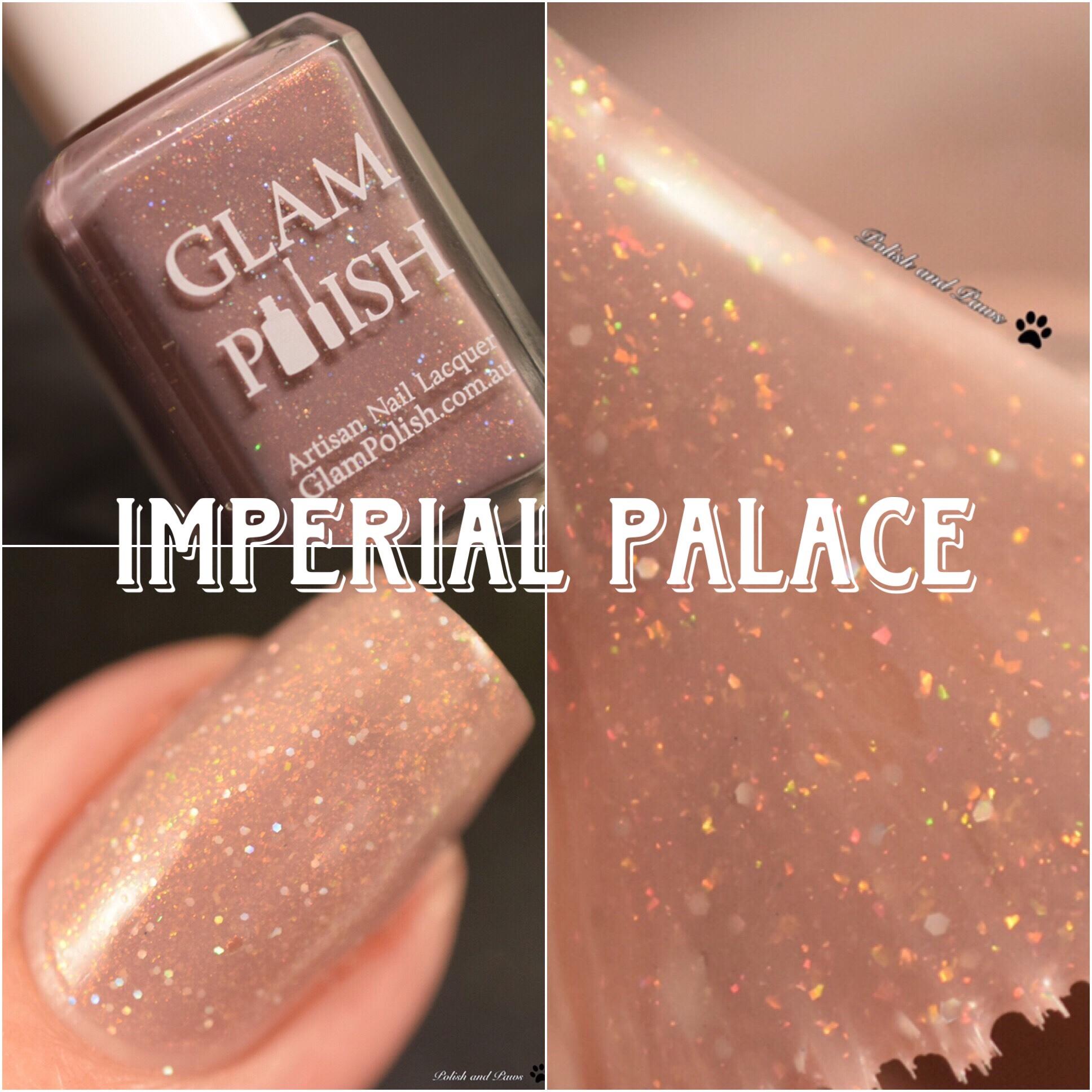 Glam Polish Imperial Palace