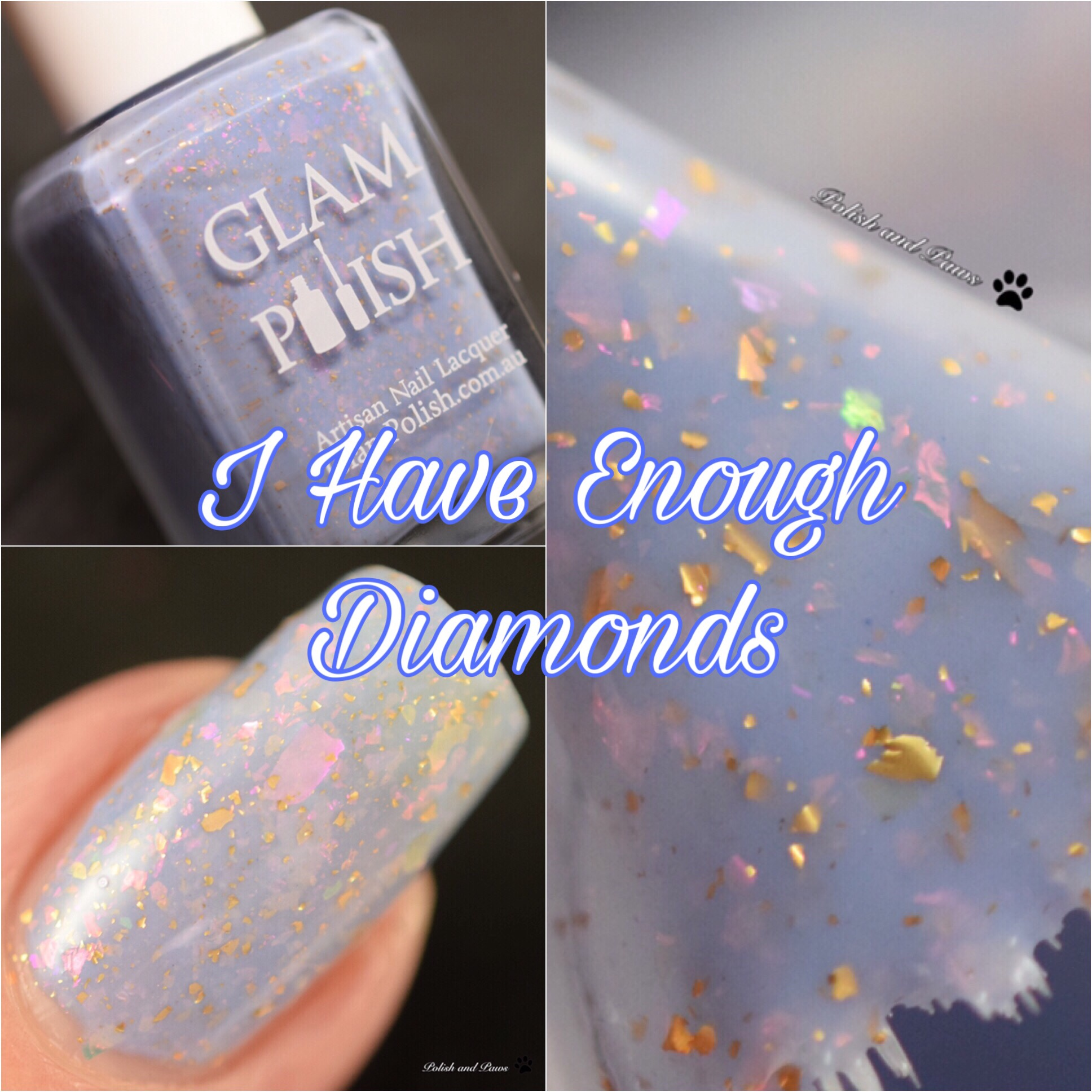 Glam Polish I Have Enough Diamonds