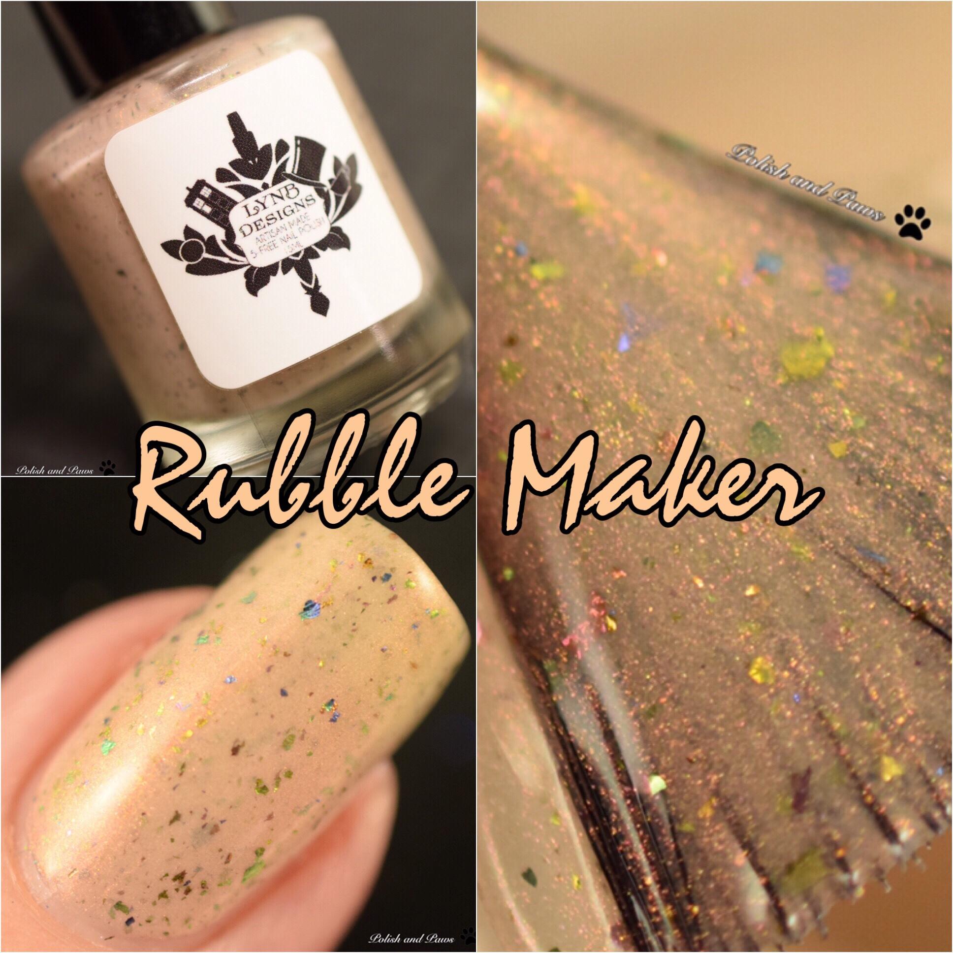 LynB Designs Rubble Maker