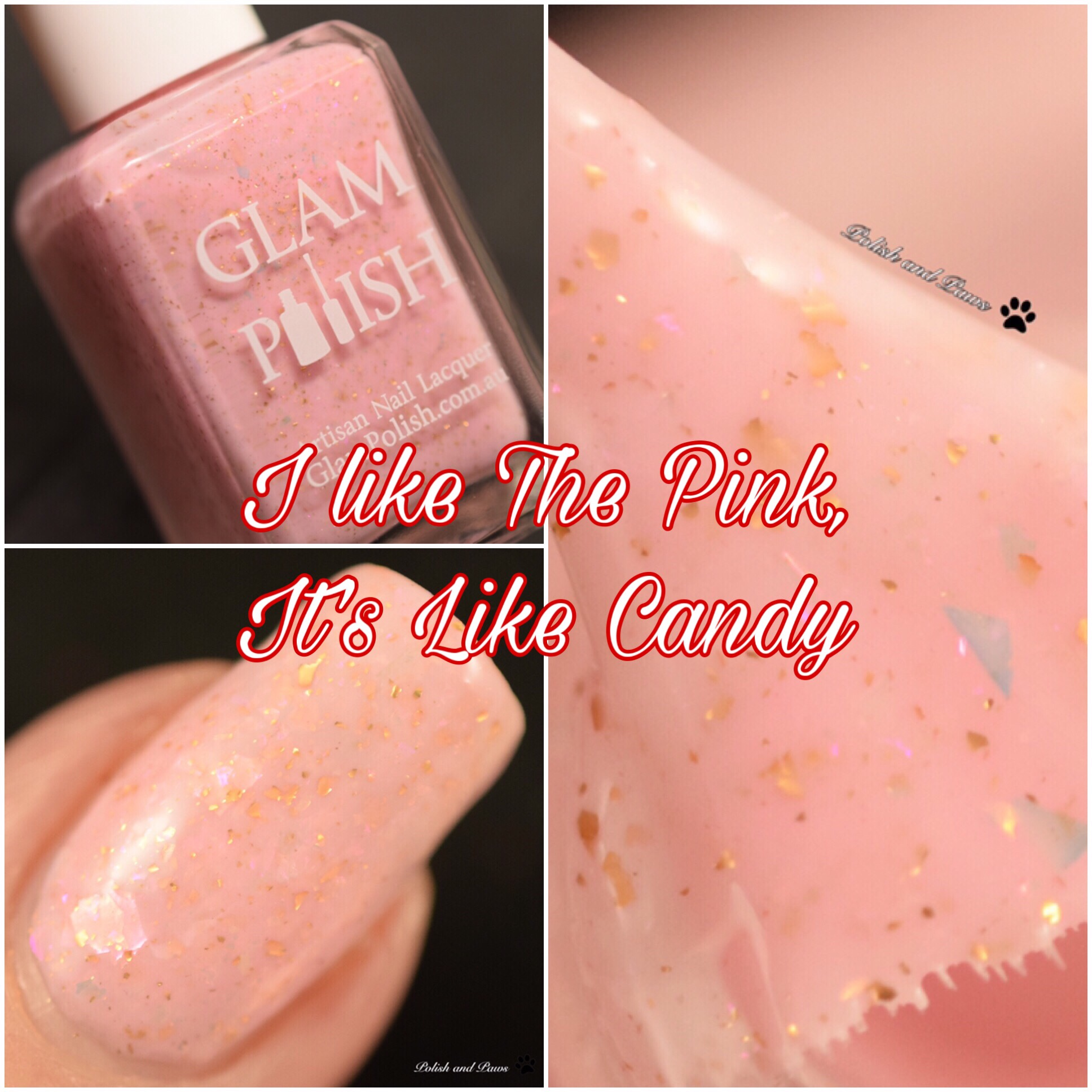 Glam Polish I Like the Pink, it's like Candy