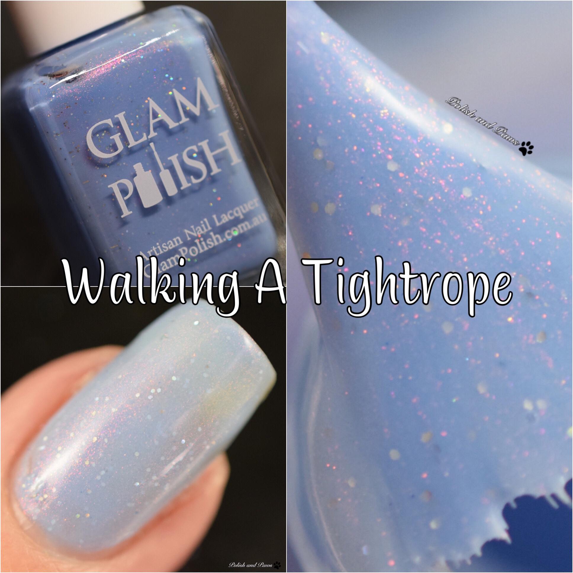 Glam Polish Walking a Tightrope