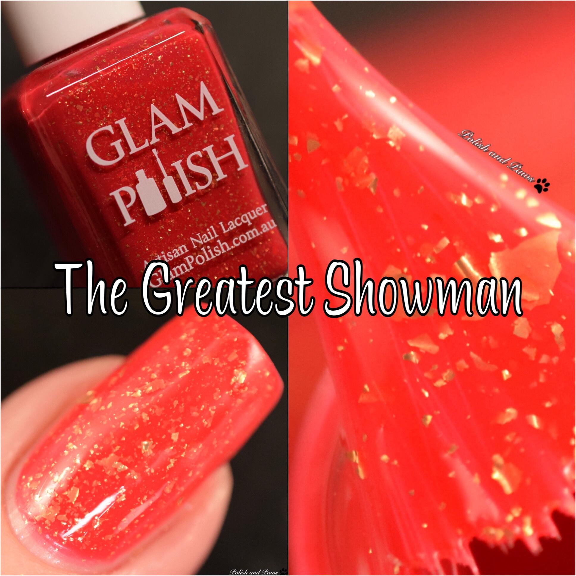 Glam Polish The Greatest Showman